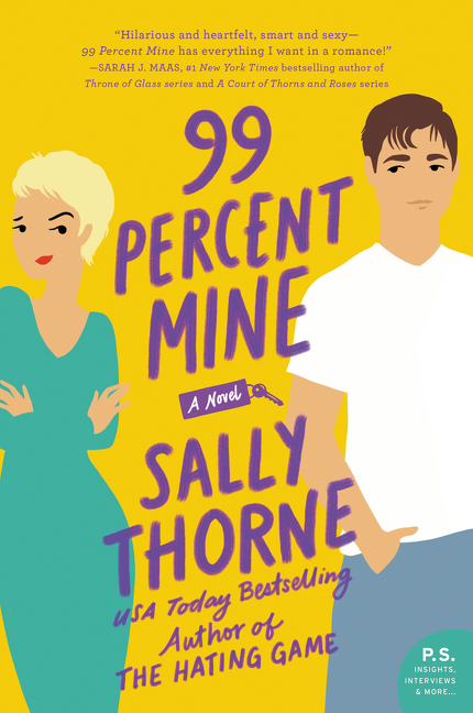 99 Percent Mine A Novel