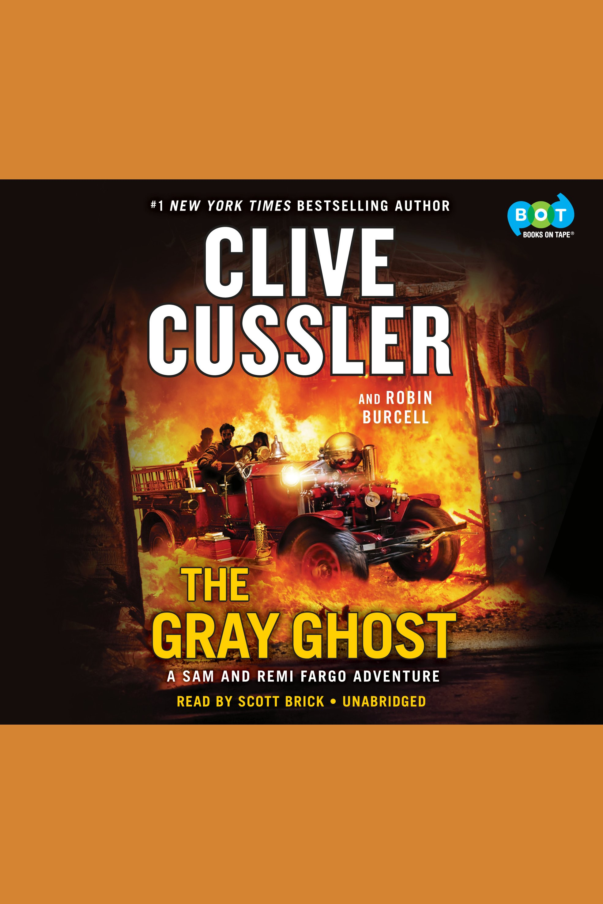Gray Ghost, The A Sam and Remi Fargo Adventure