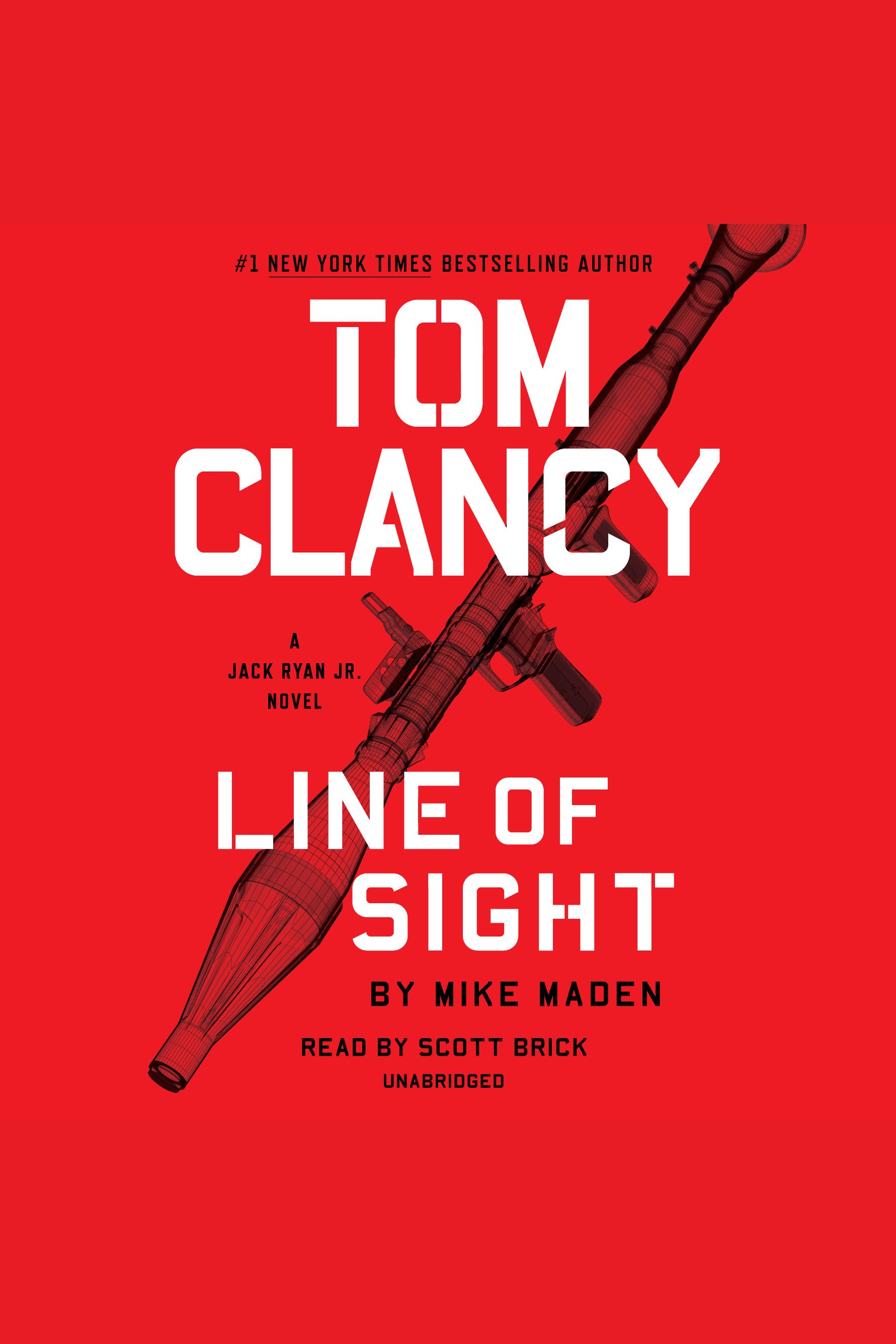 Tom Clancy Line of Sight A Jack Ryan Jr. Novel