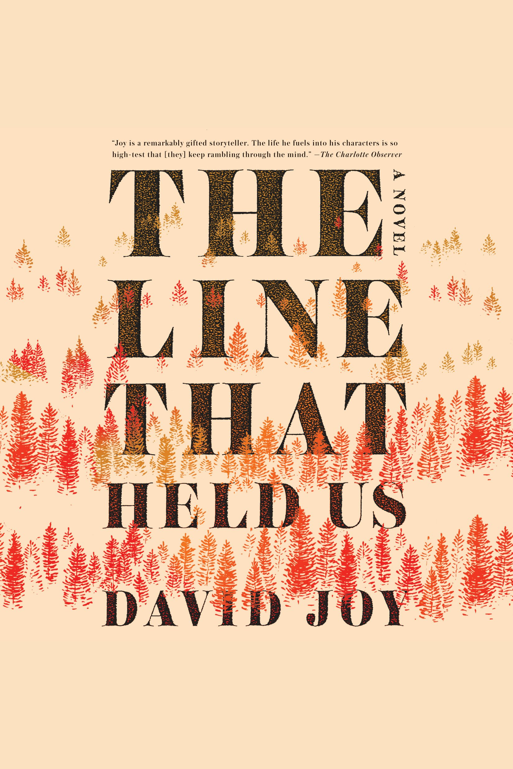 Line That Held Us, The A Novel