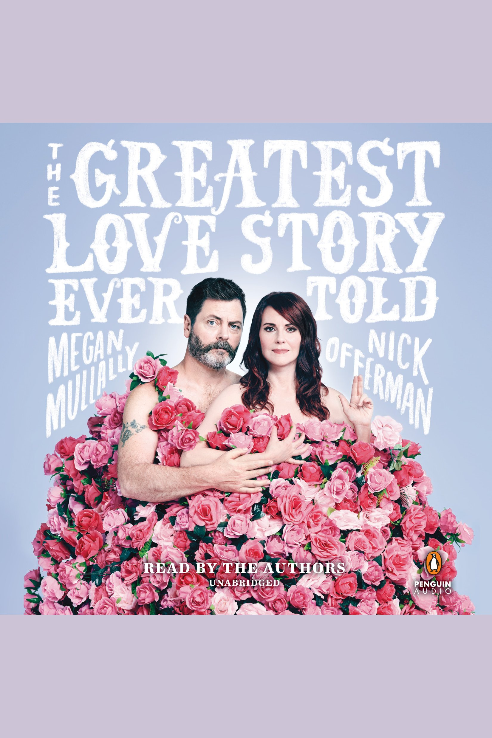 The greatest love story ever told : an oral history