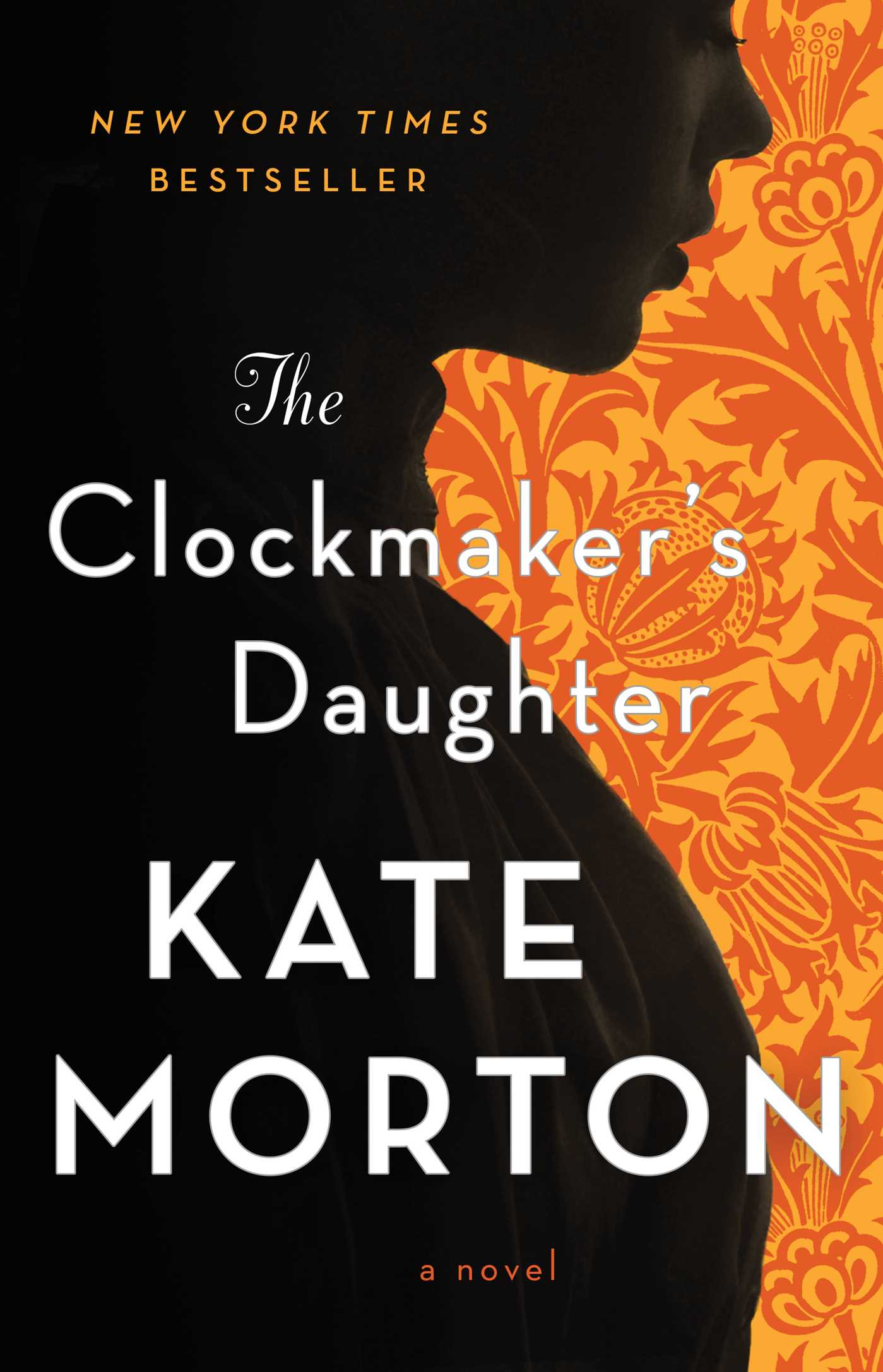 The Clockmaker's Daughter A Novel