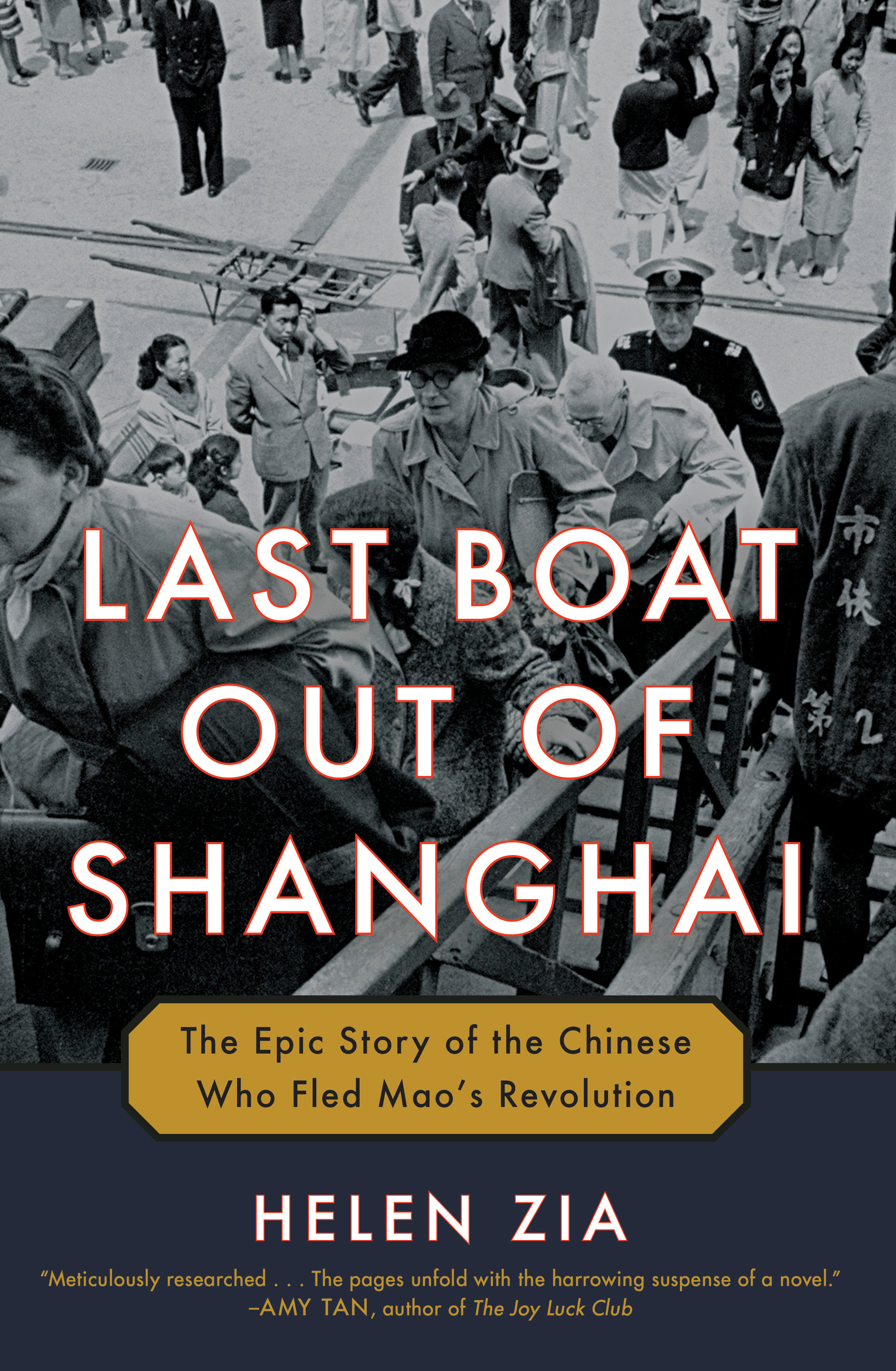 Last Boat Out of Shanghai The Epic Story of the Chinese Who Fled Mao's Revolution