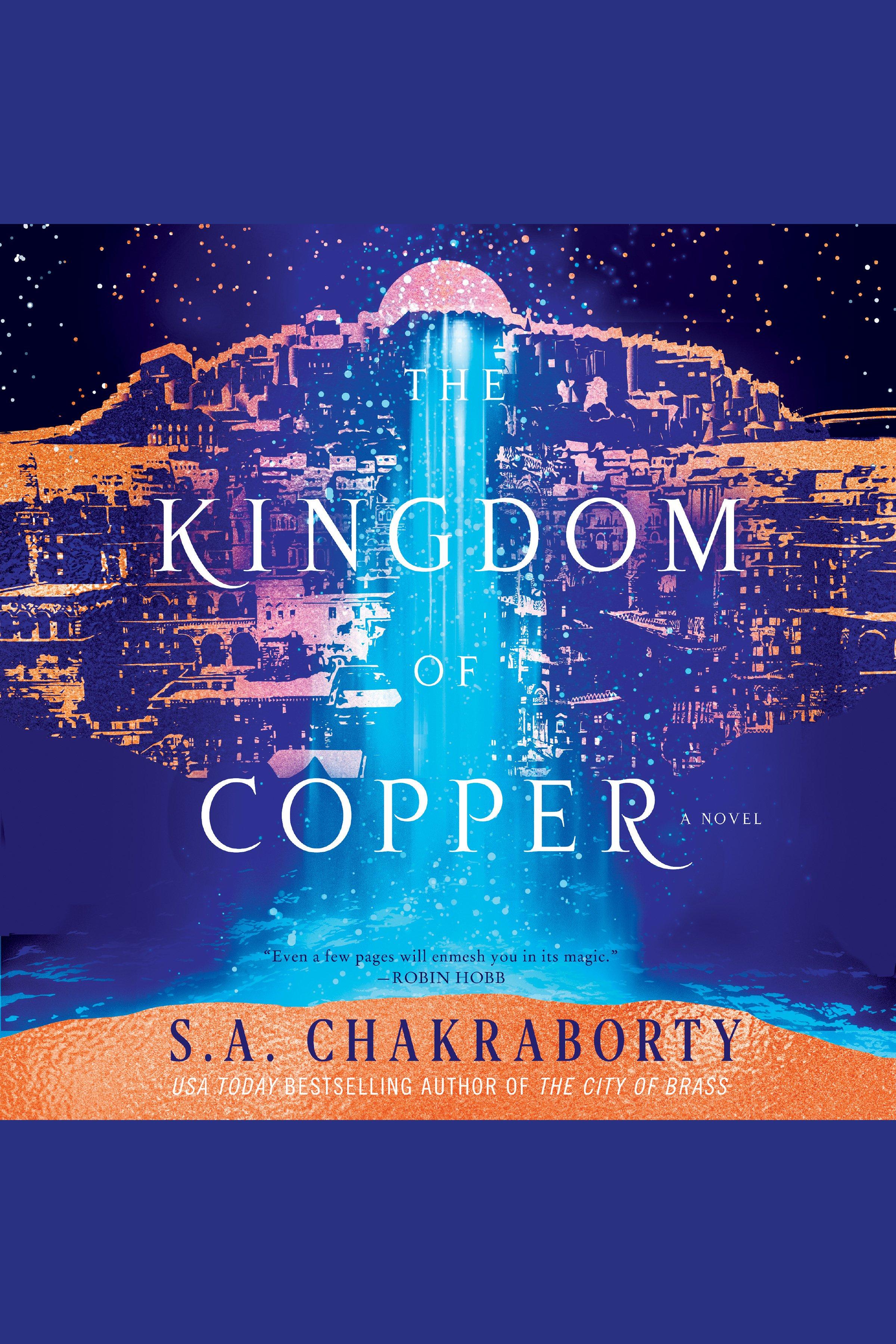 Kingdom of Copper, The A Novel