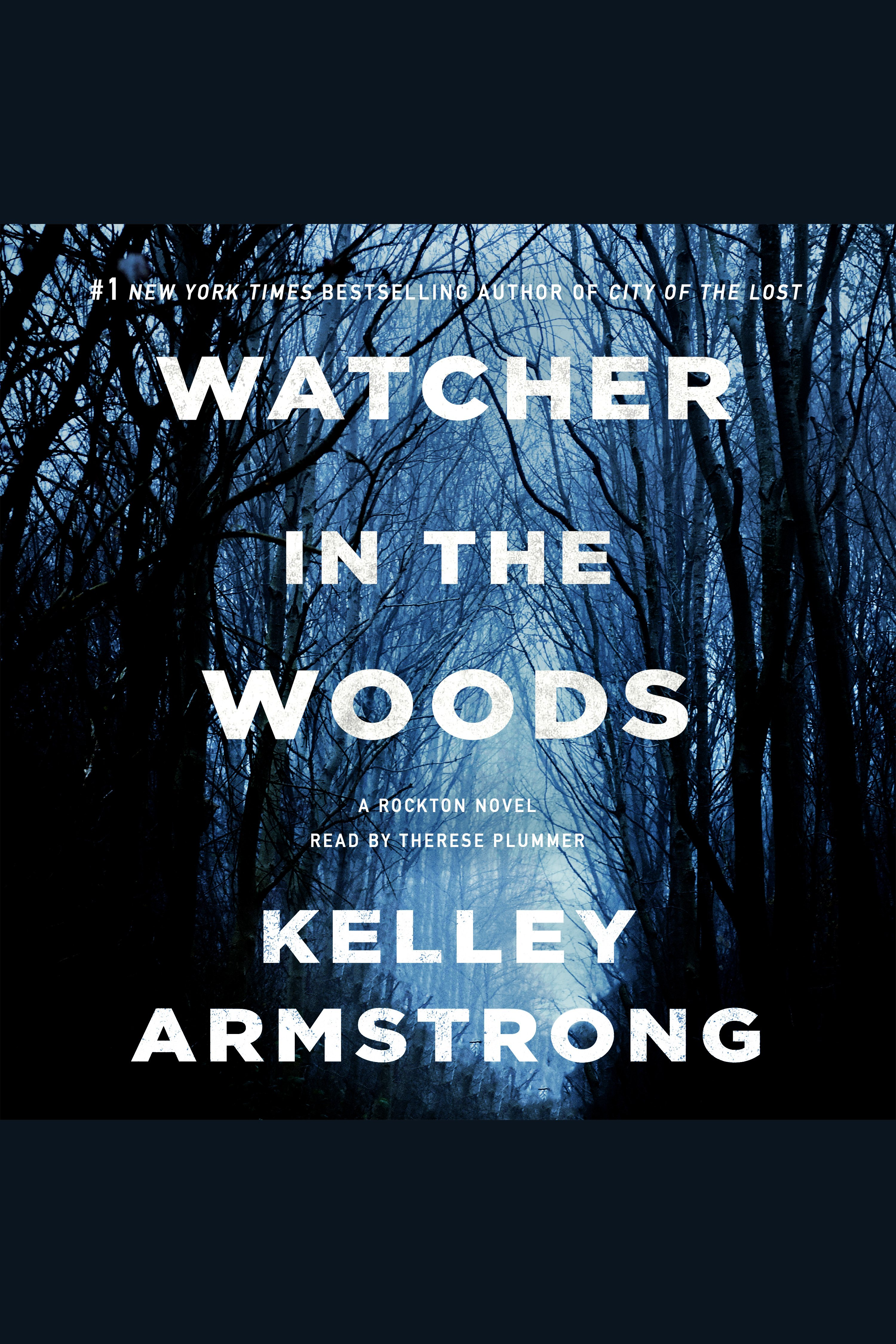Watcher in the Woods A Rockton Novel