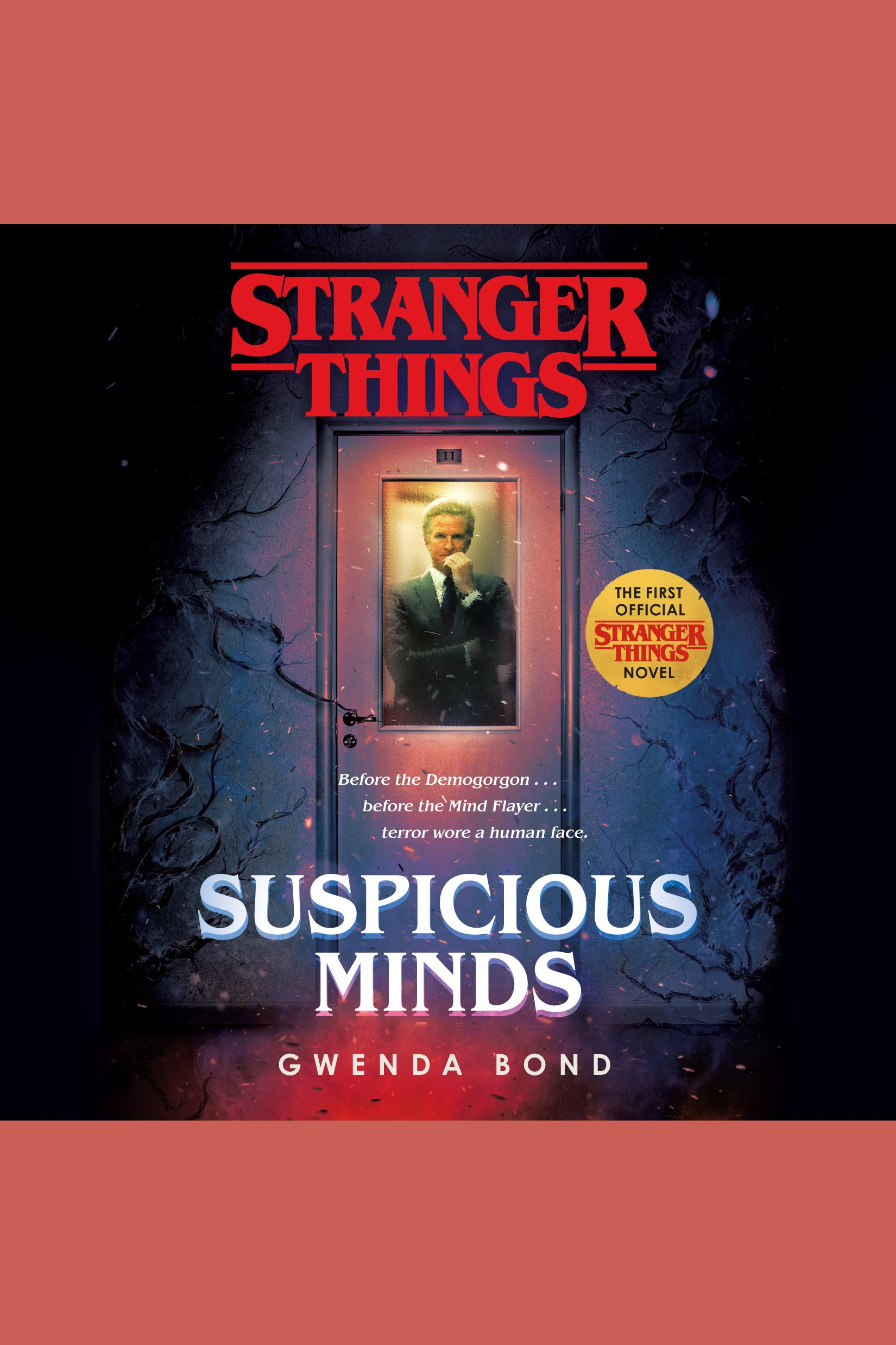 Stranger Things: Suspicious Minds The First Official Stranger Things Novel