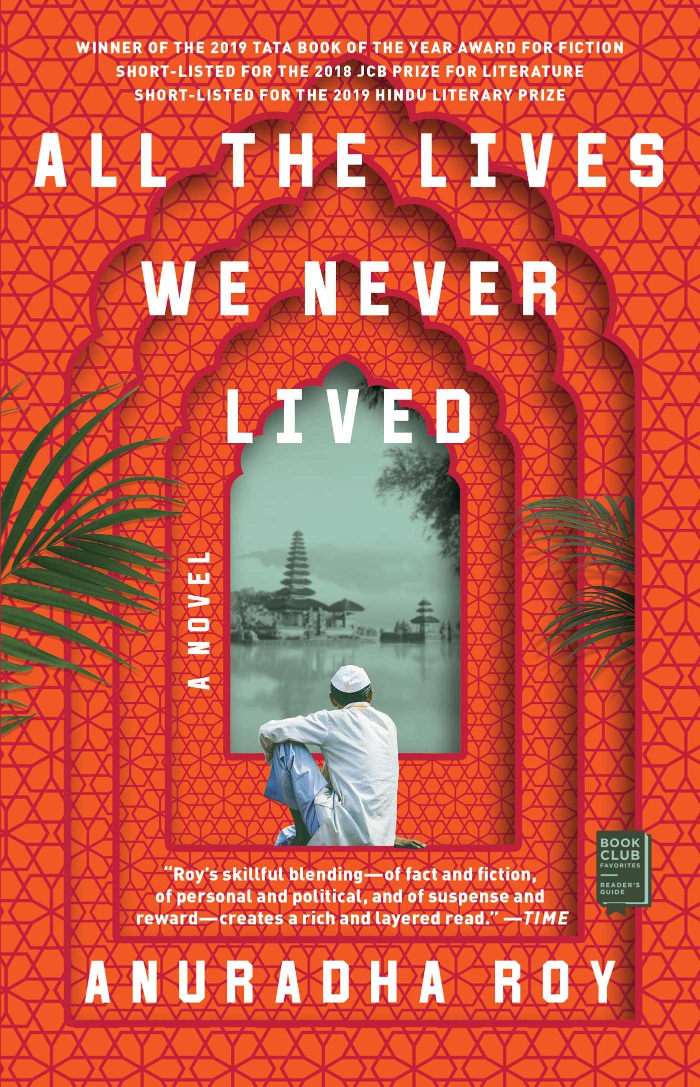 All the Lives We Never Lived A Novel