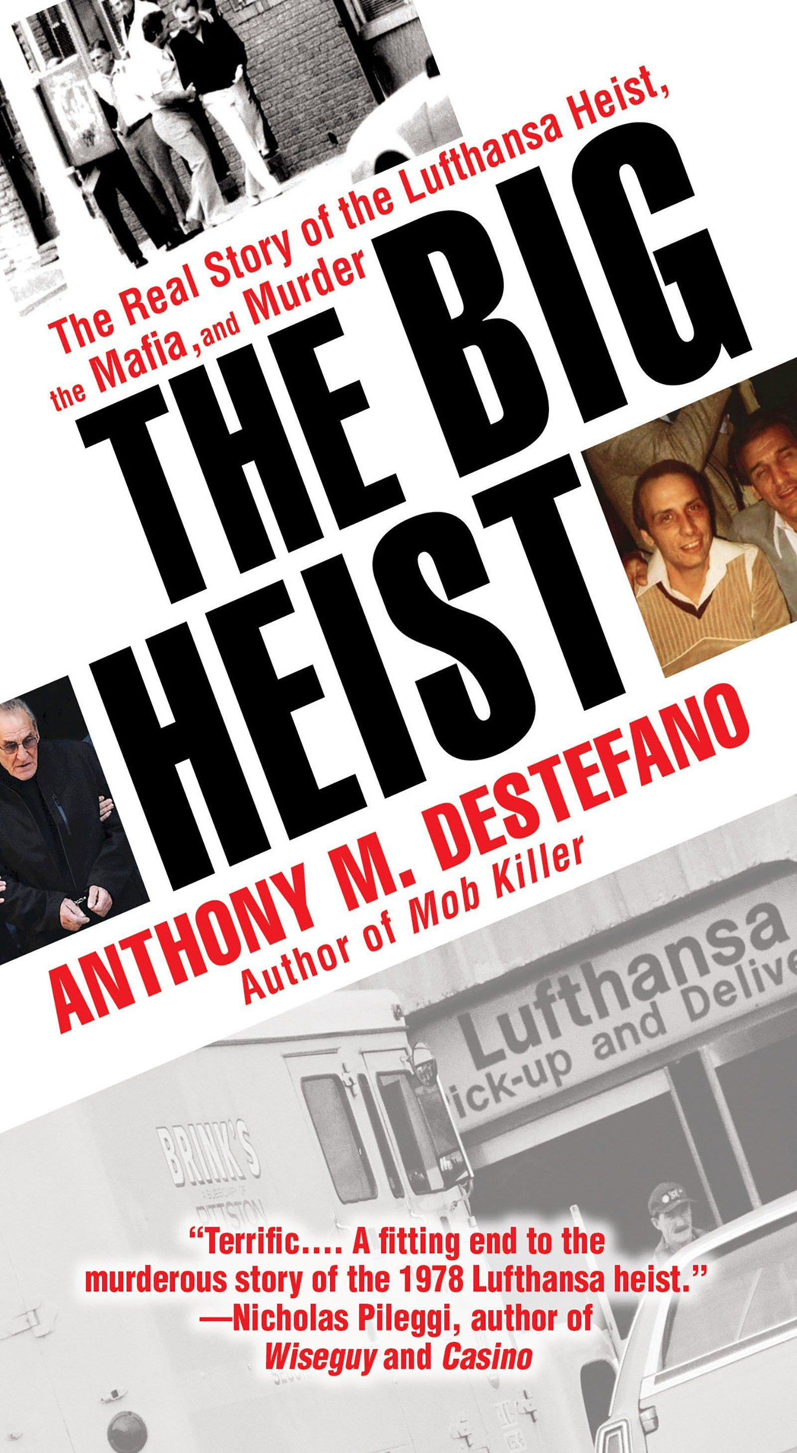 The Big Heist The Real Story of the Lufthansa Heist, the Mafia, and Murder