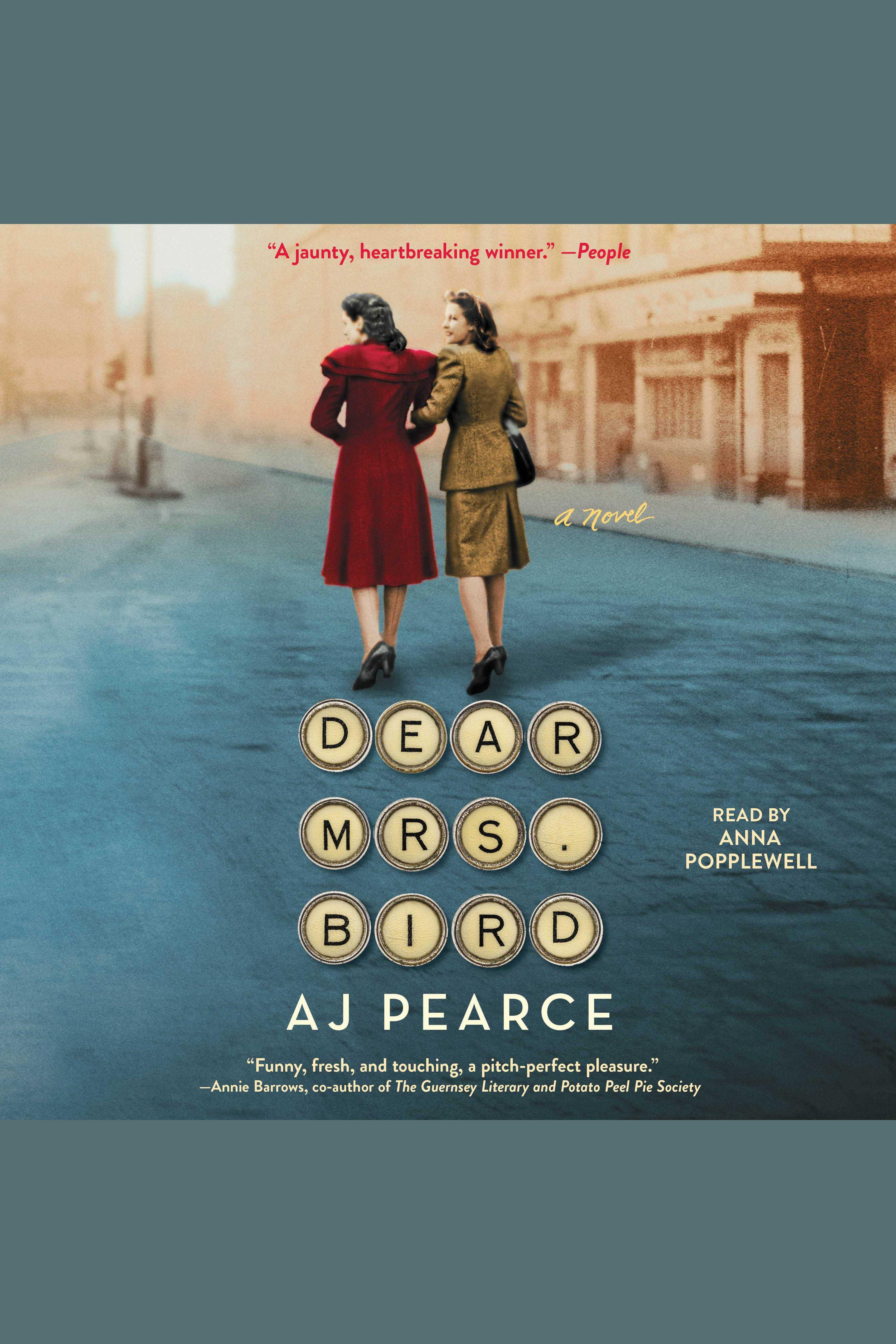 Dear Mrs. Bird [electronic resource] : A Novel