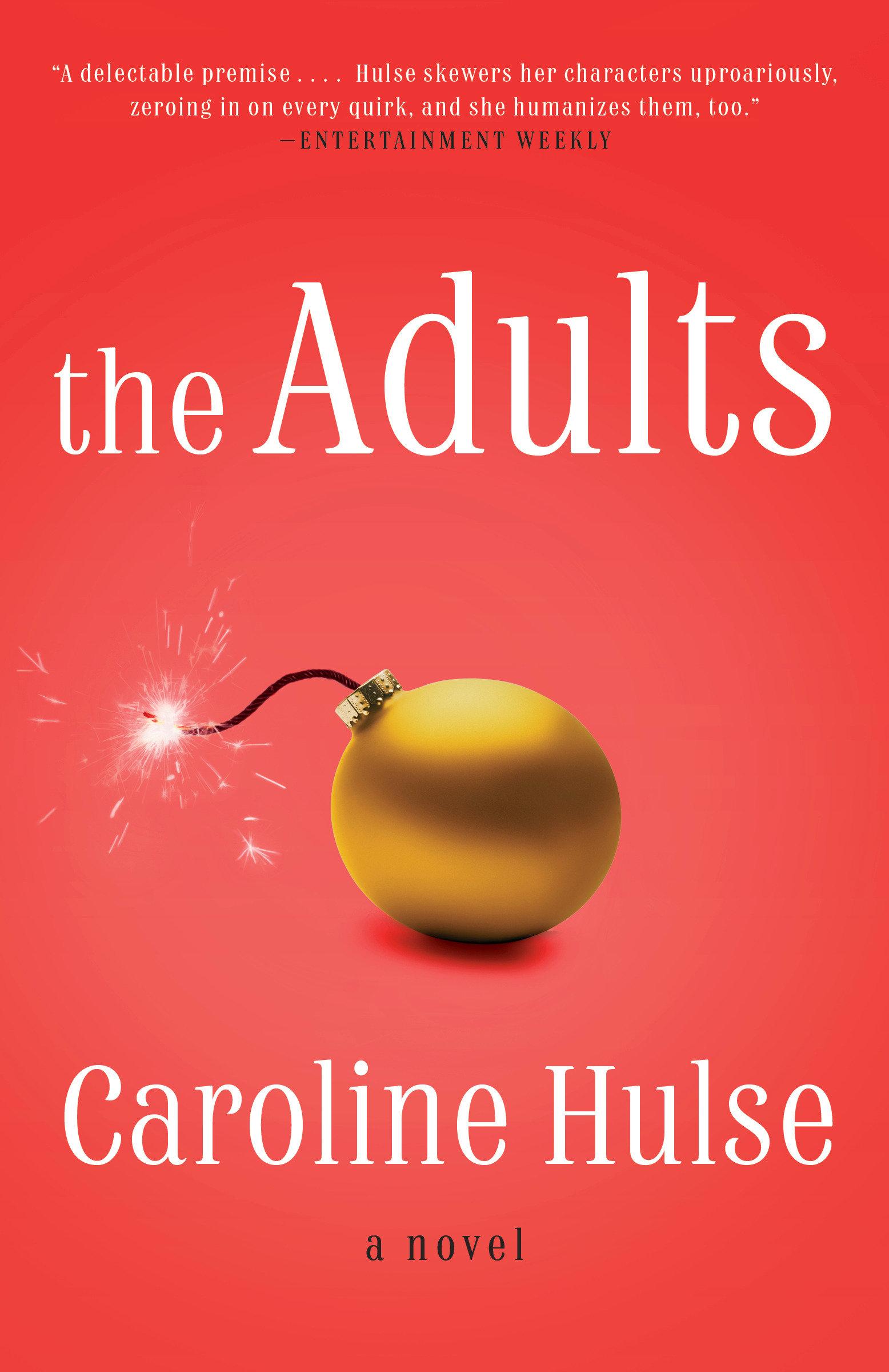 The Adults A Novel