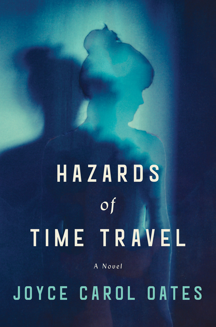 Hazards of Time Travel A Novel