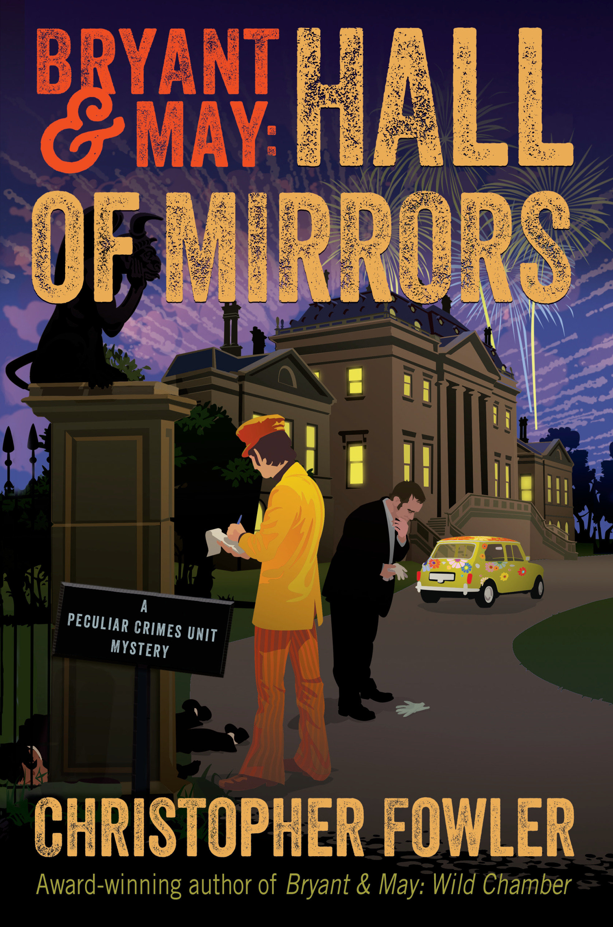 Bryant & May: Hall of Mirrors A Peculiar Crimes Unit Mystery