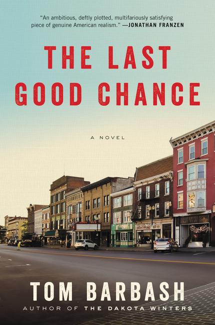 The Last Good Chance A Novel