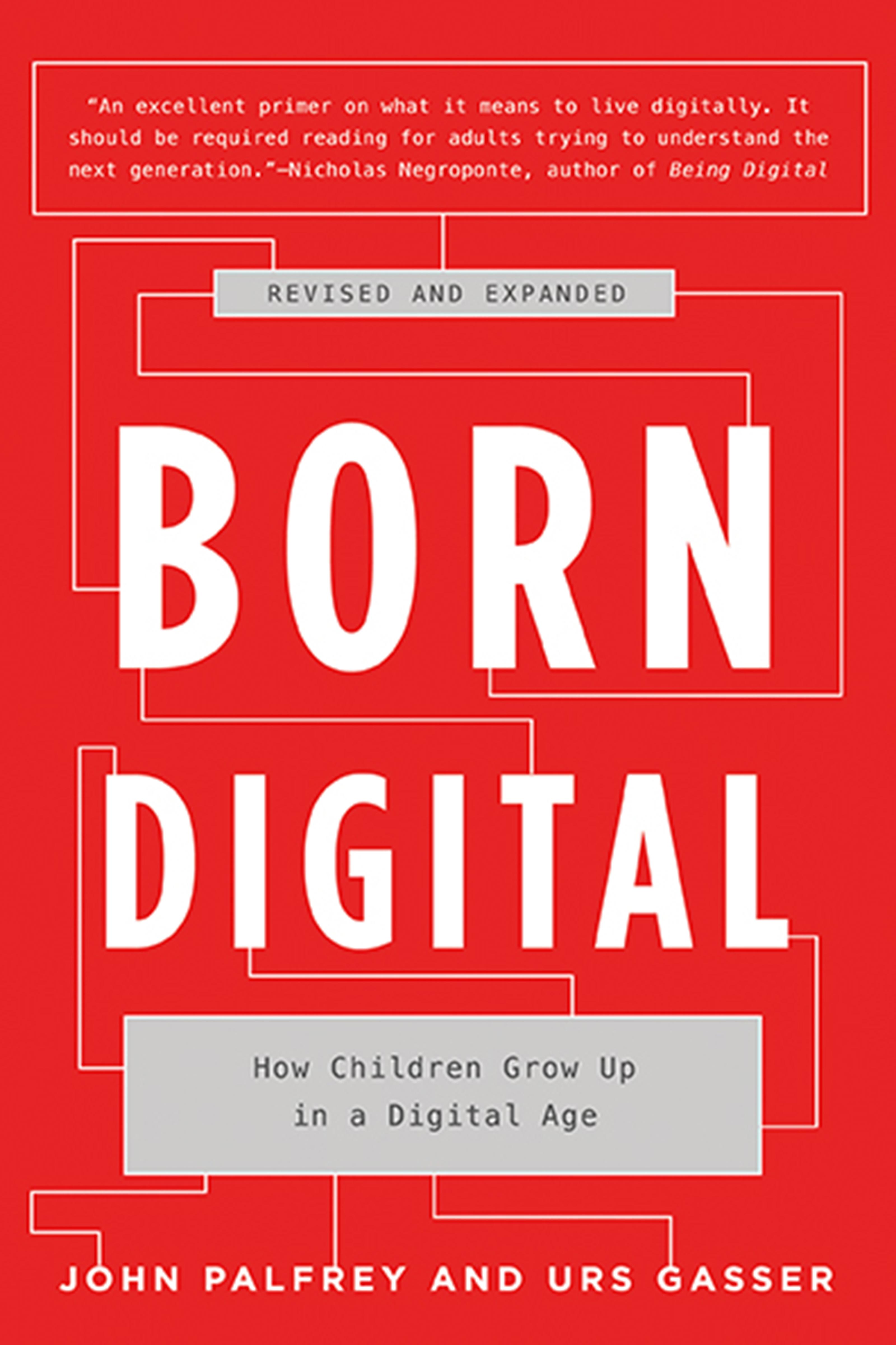 Born Digital How Children Grow Up in a Digital Age
