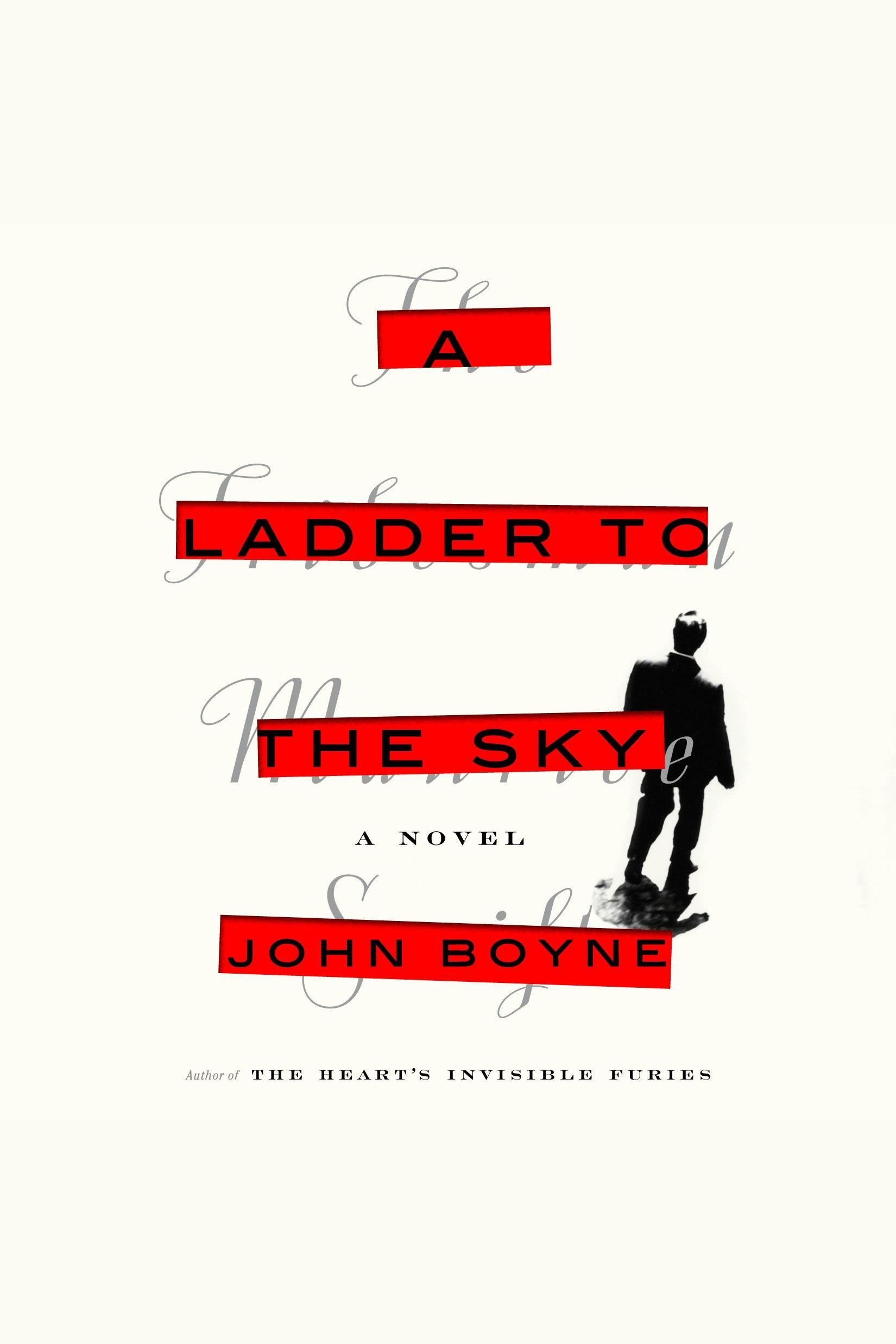 A Ladder to the Sky A Novel