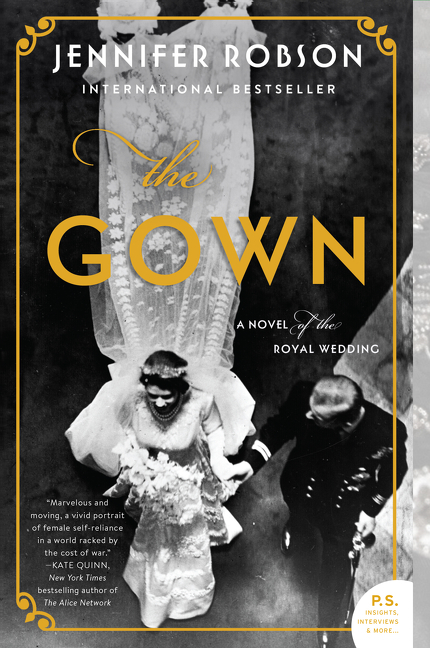 The Gown A Novel of the Royal Wedding