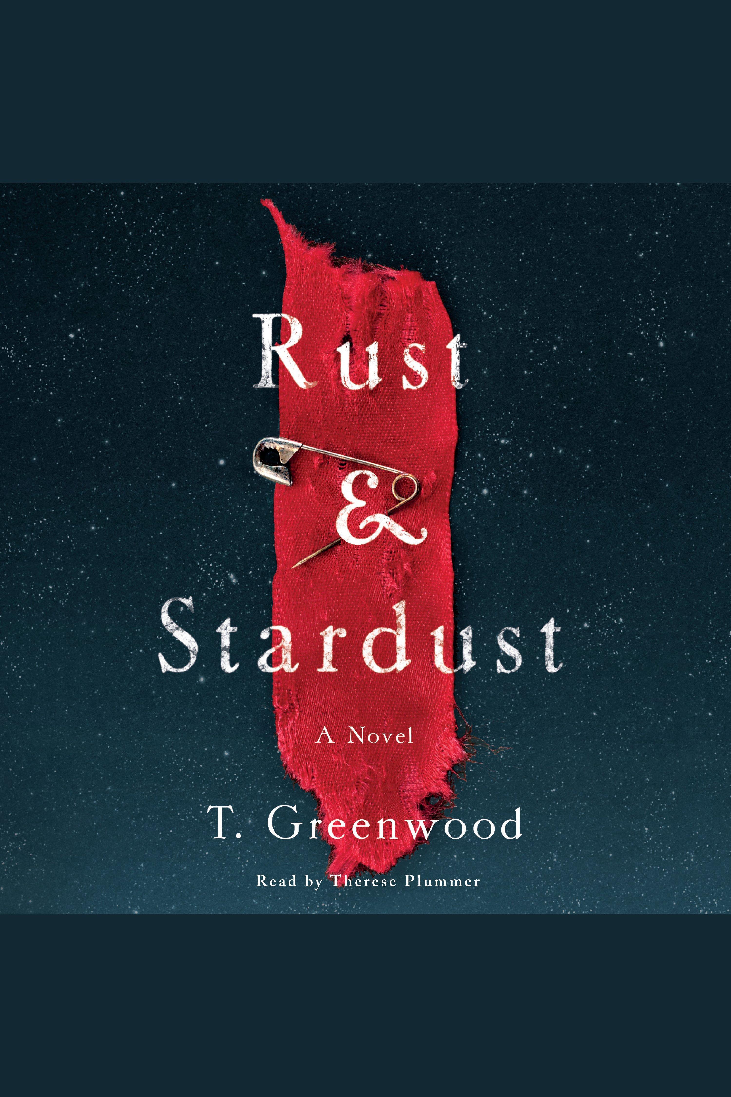 Rust & Stardust A Novel