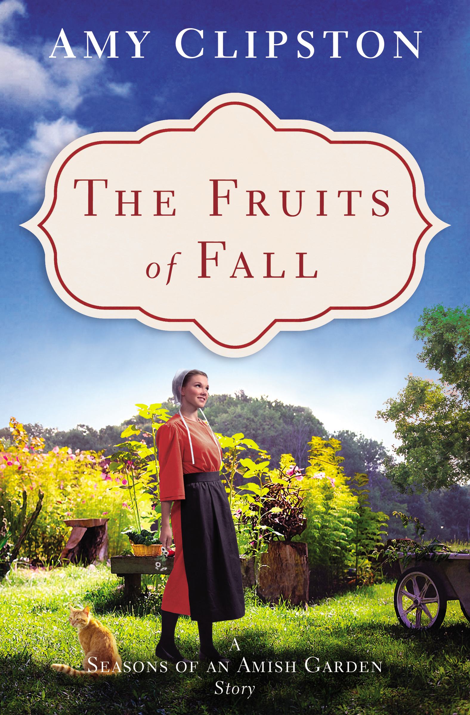 The Fruits of Fall A Seasons of an Amish Garden Story