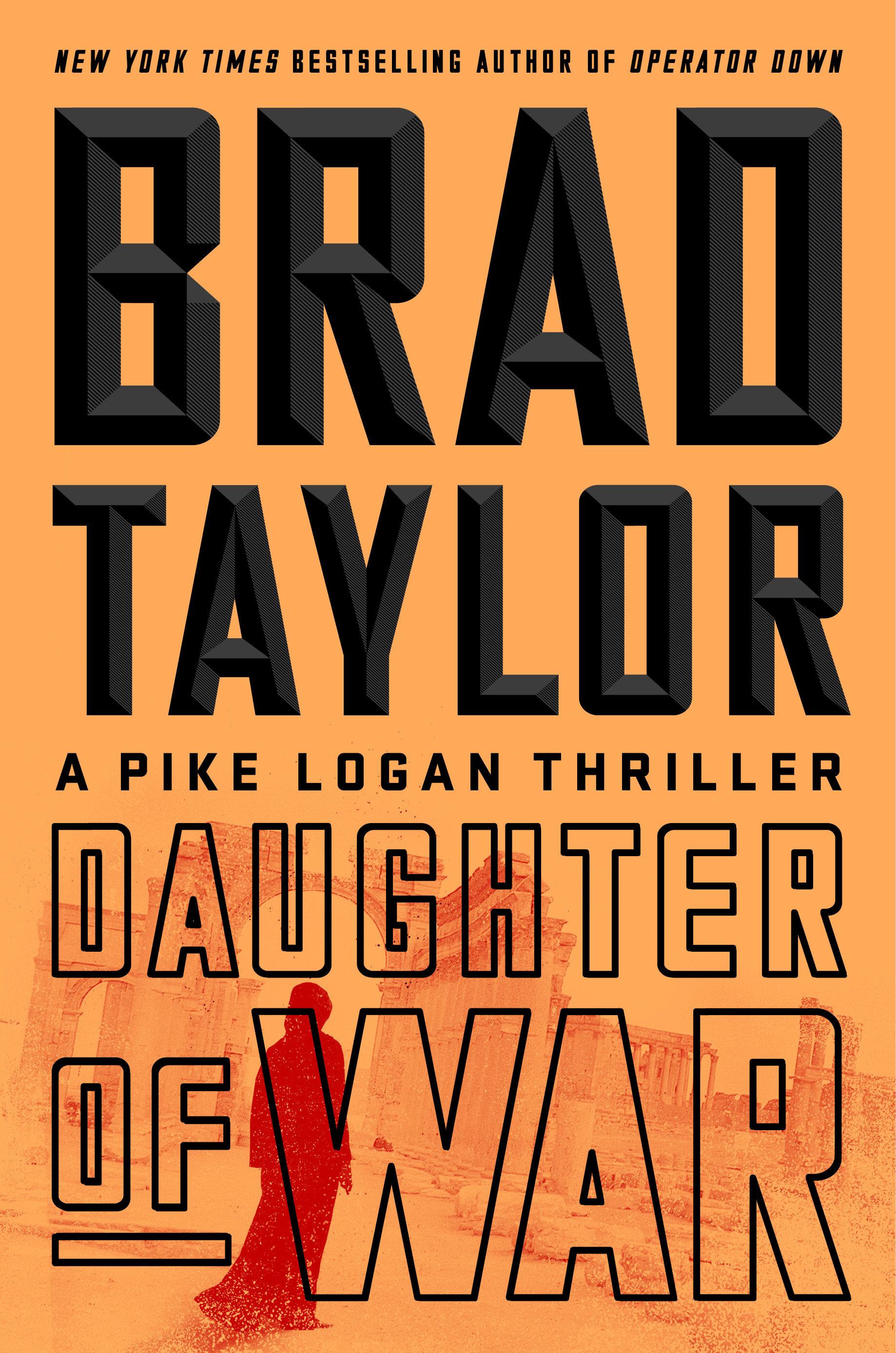 Daughter of War A Pike Logan Thriller