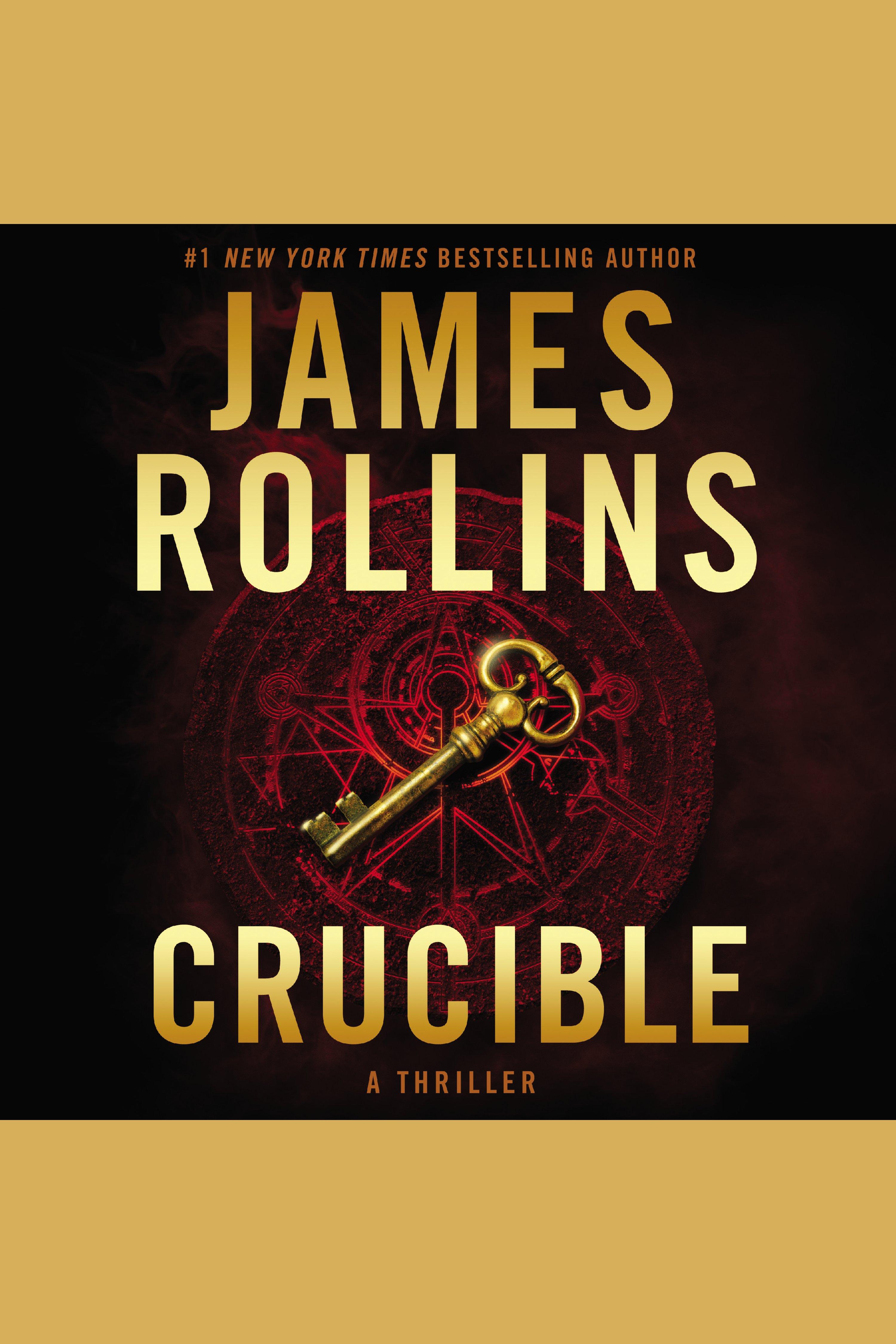 Crucible A Thriller