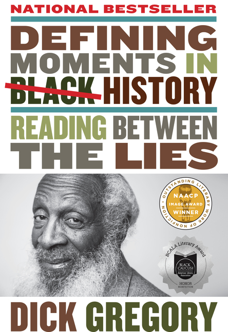 Defining Moments in Black History Reading Between the Lies