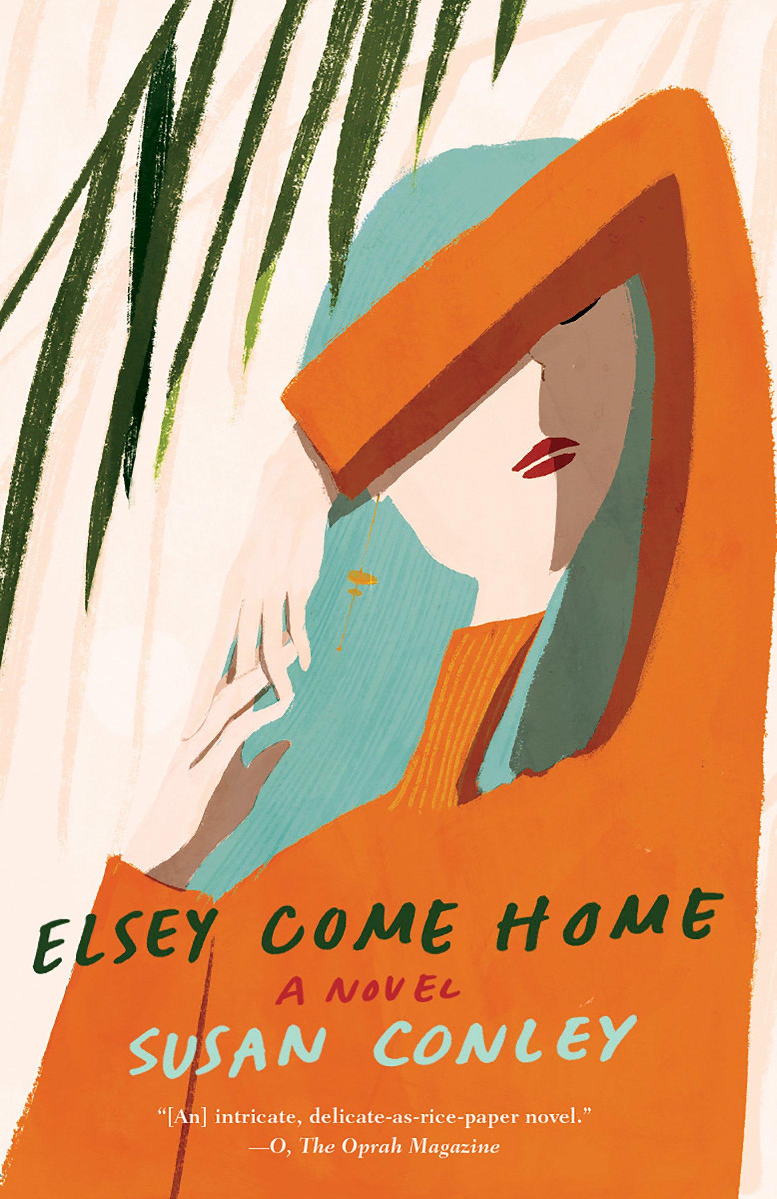 Elsey Come Home A novel