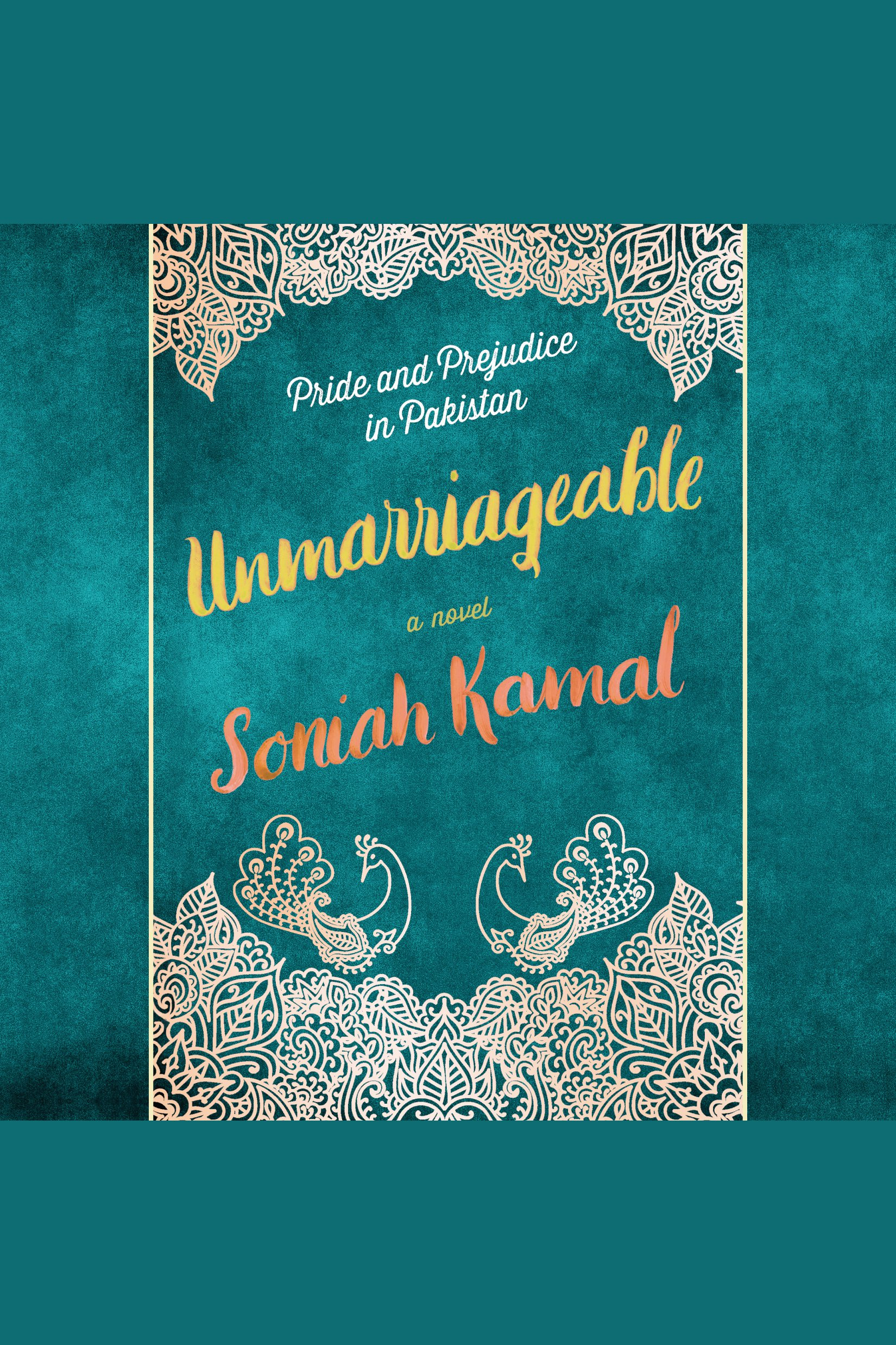 Unmarriageable A Novel