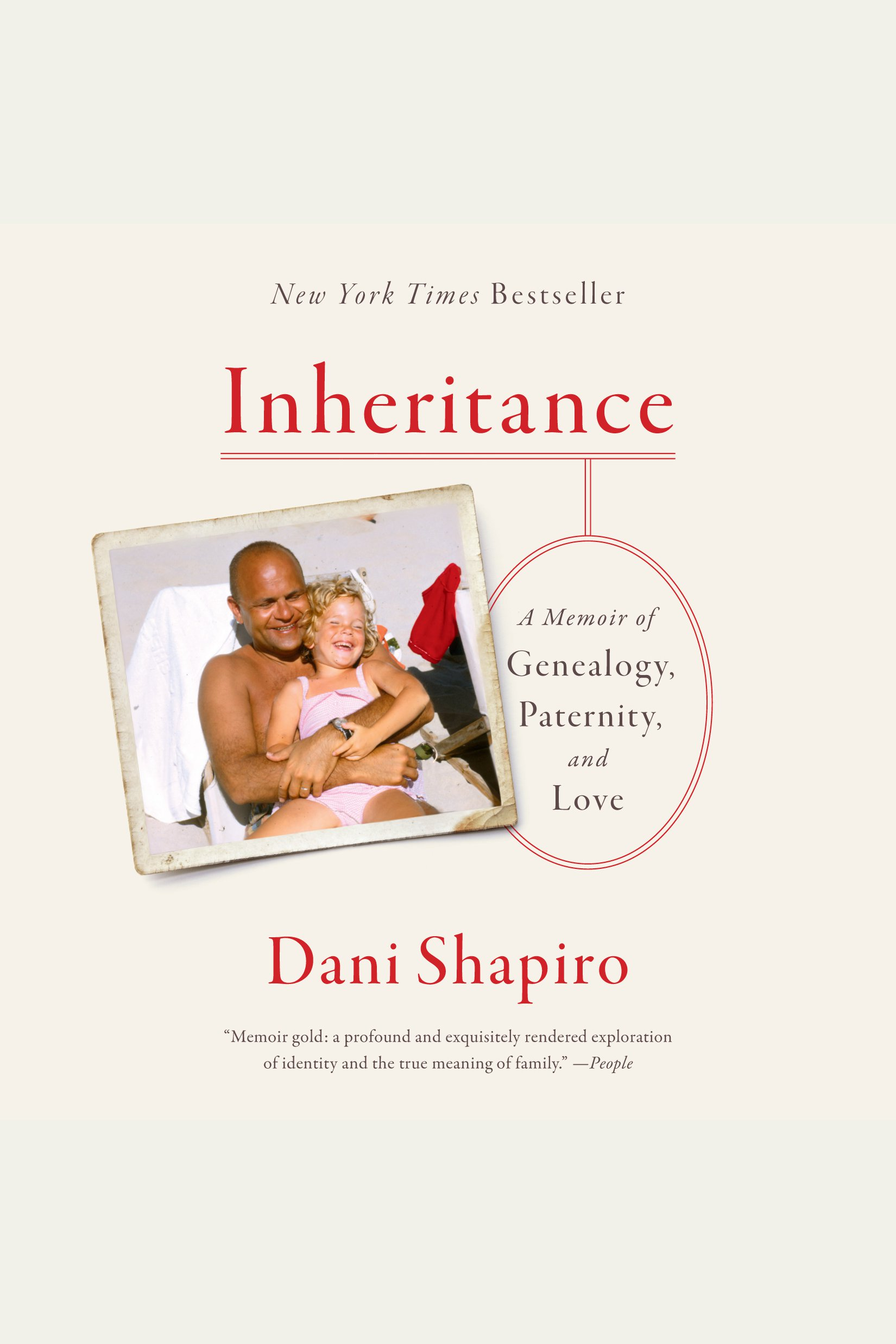 Inheritance [electronic resource] : A Memoir of Genealogy, Paternity, and Love