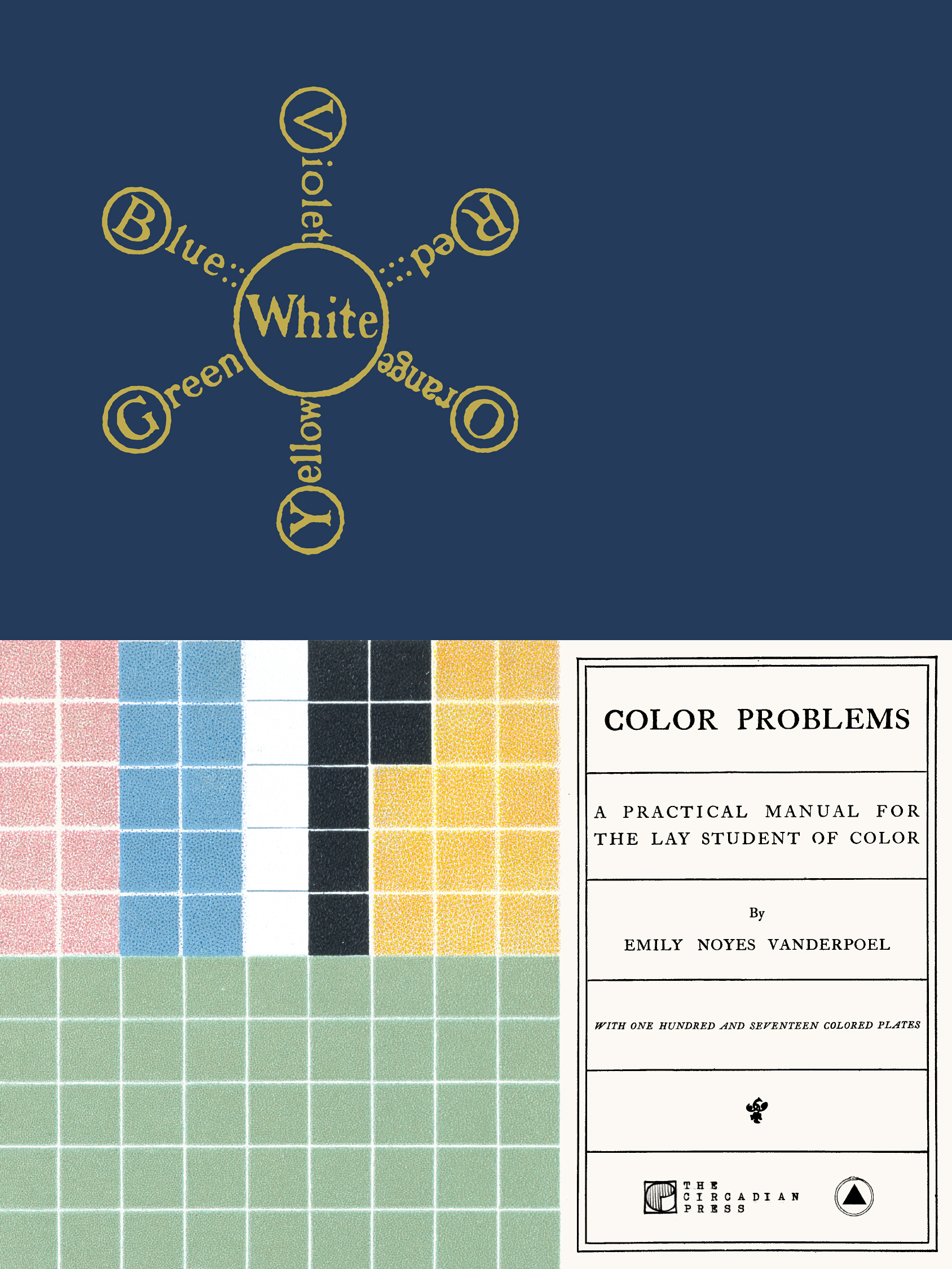 Color Problems A Practical Manual for the Lay Student of Color