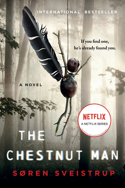 The Chestnut Man A Novel