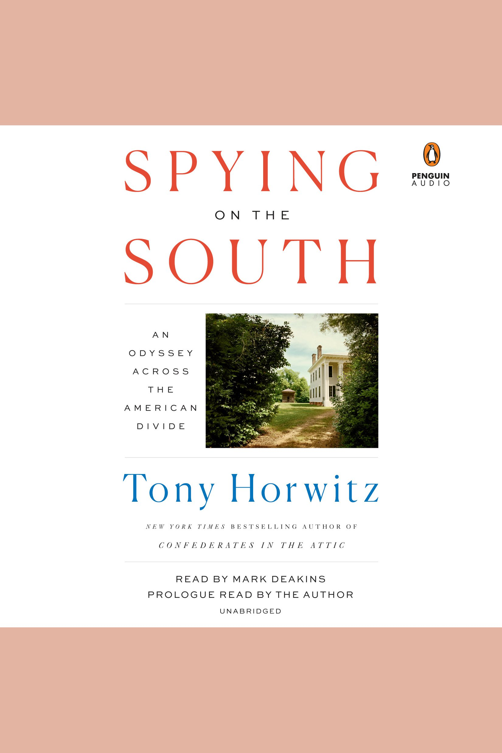 Spying on the South An Odyssey Across the American Divide