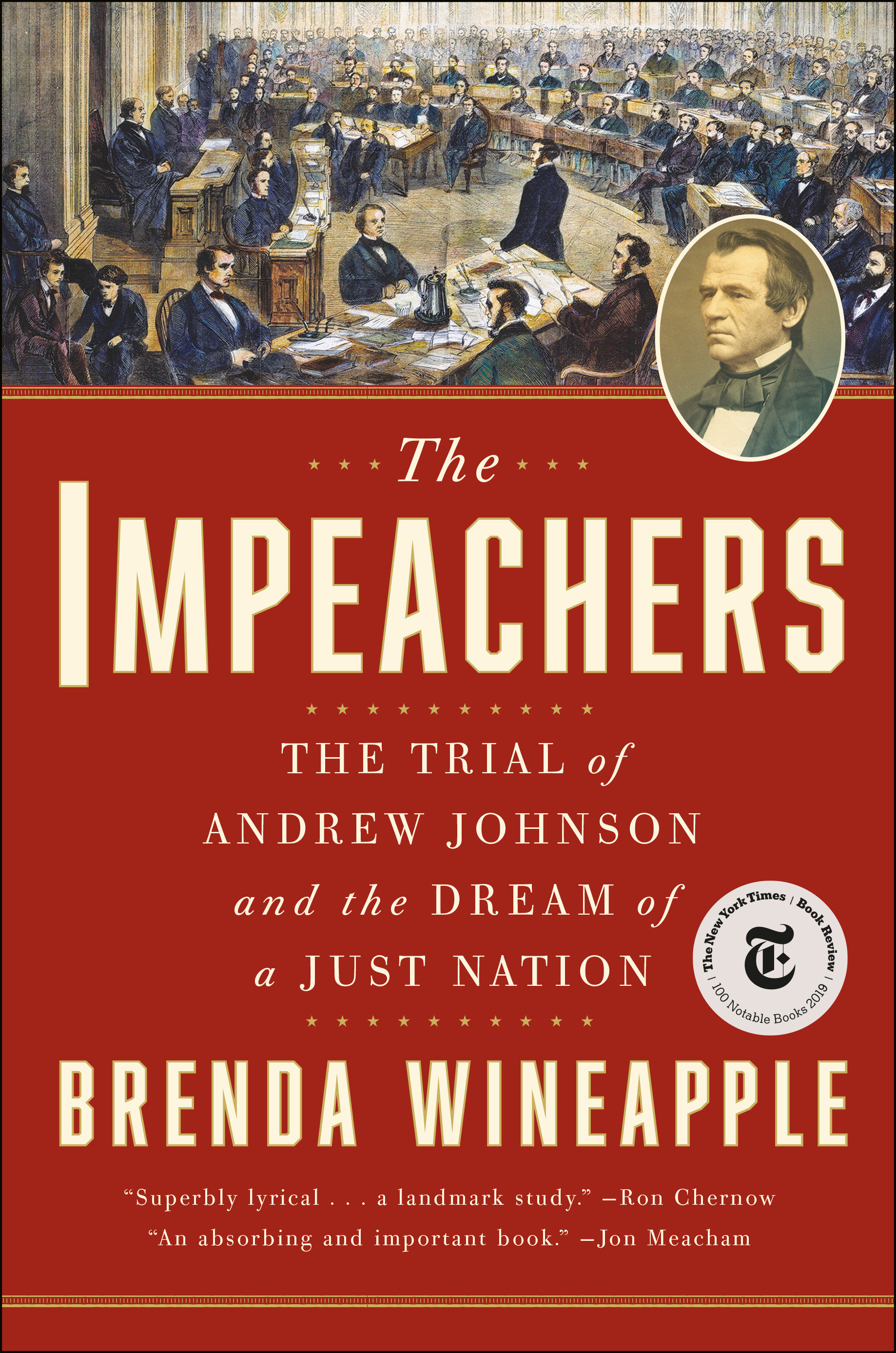 The Impeachers The Trial of Andrew Johnson and the Dream of a Just Nation