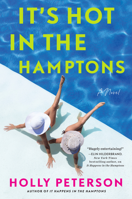 It's Hot in the Hamptons A Novel