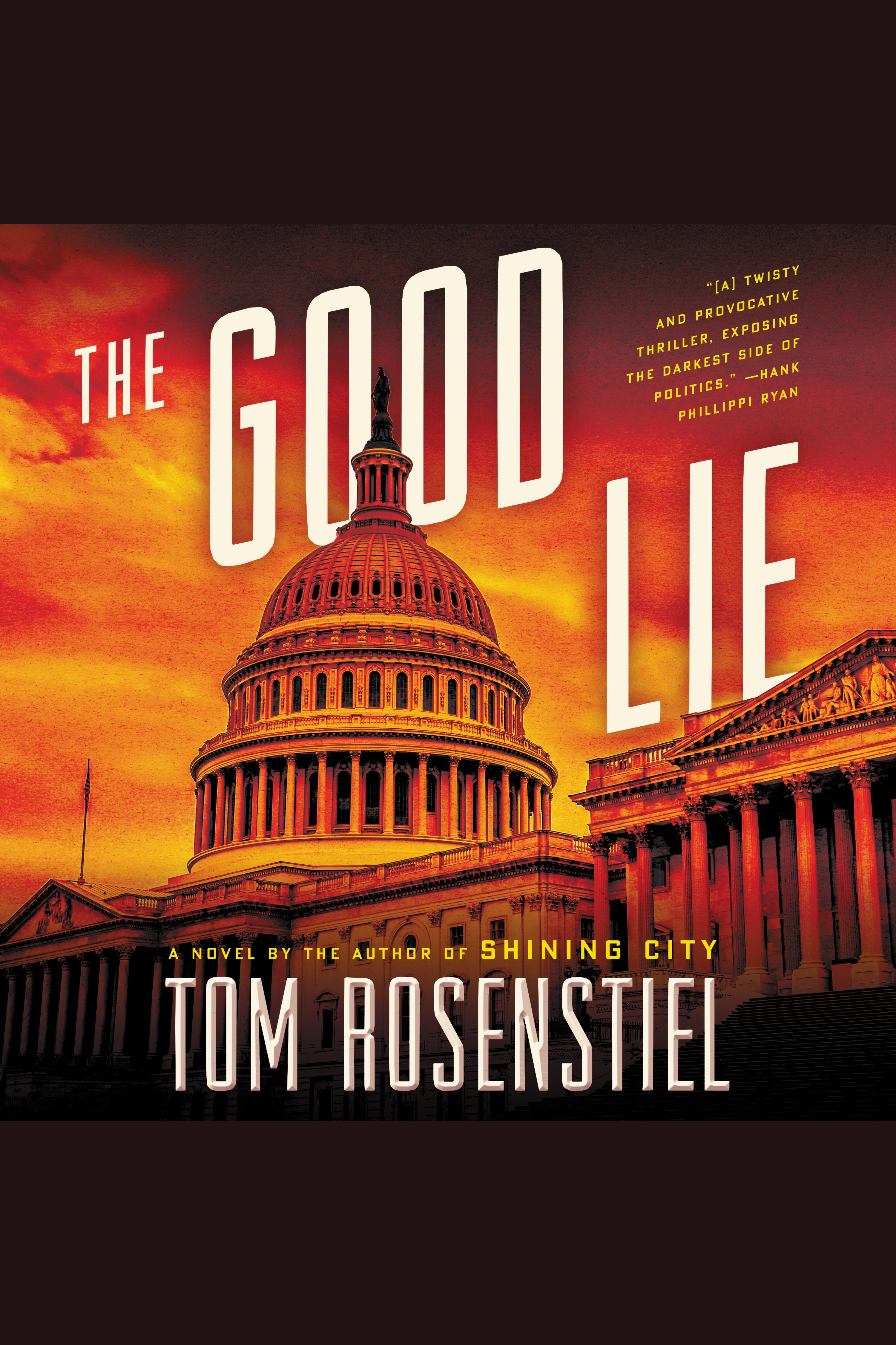 Good Lie, The A Novel