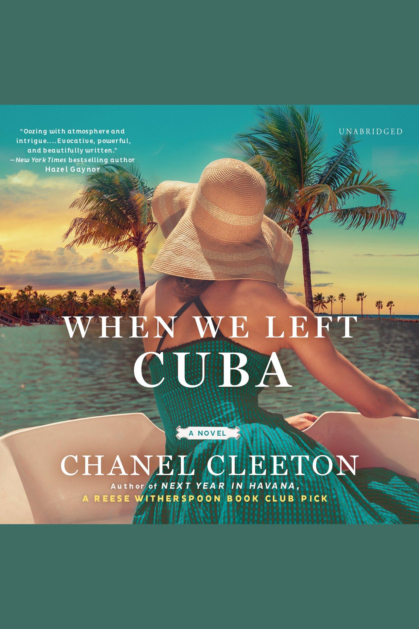 When We Left Cuba A Novel