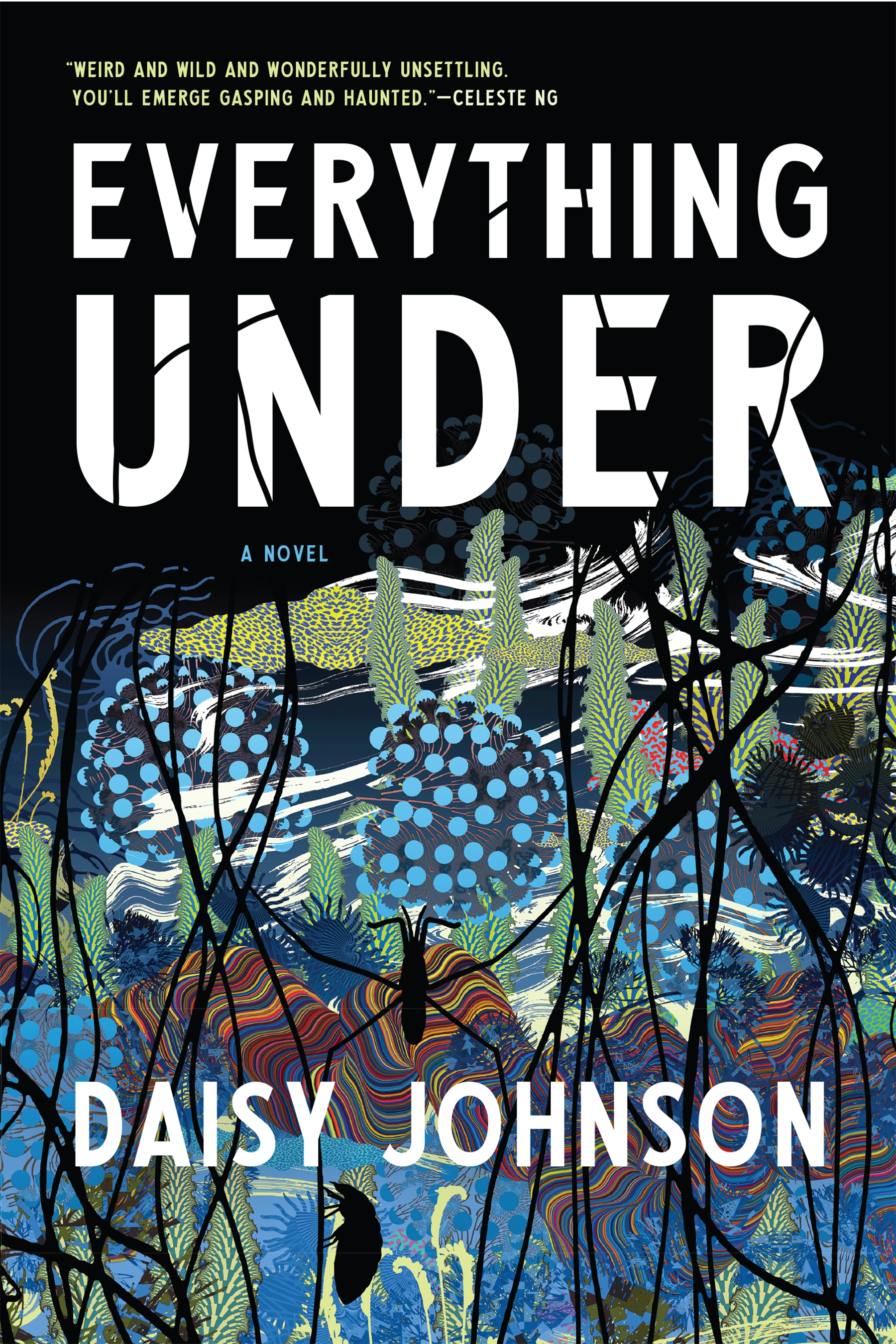 Everything Under A Novel