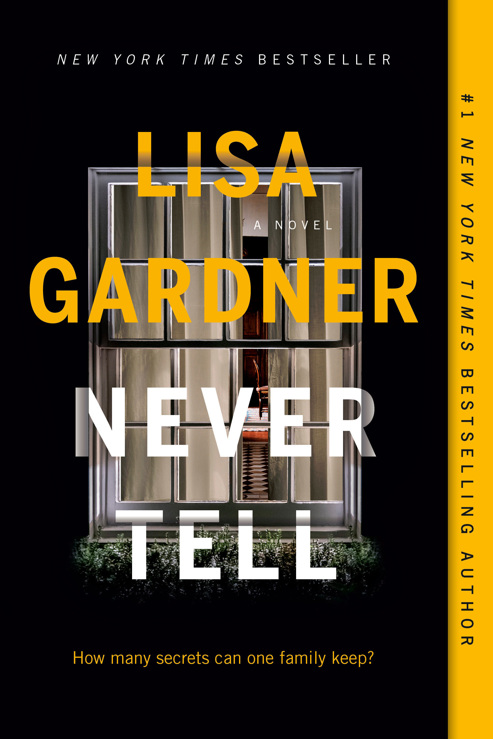 Never tell : a novel