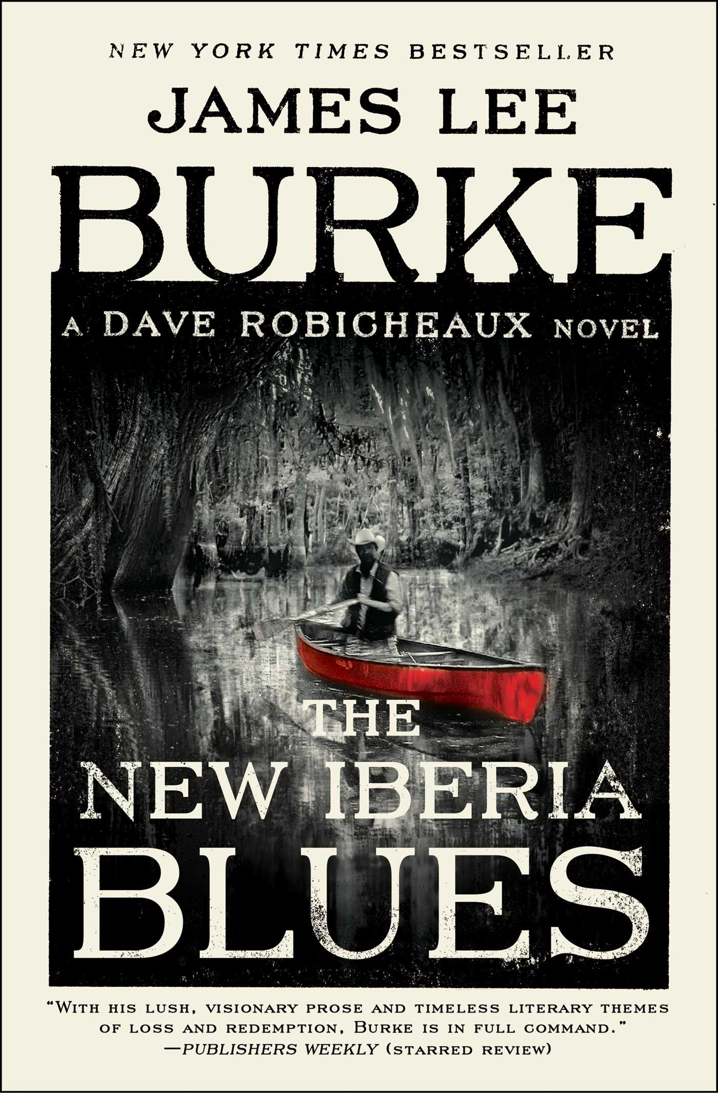 The New Iberia Blues A Dave Robicheaux Novel