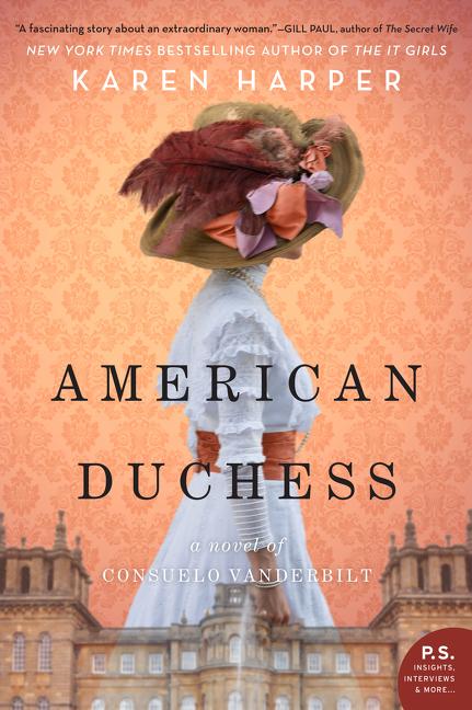 American Duchess A Novel of Consuelo Vanderbilt