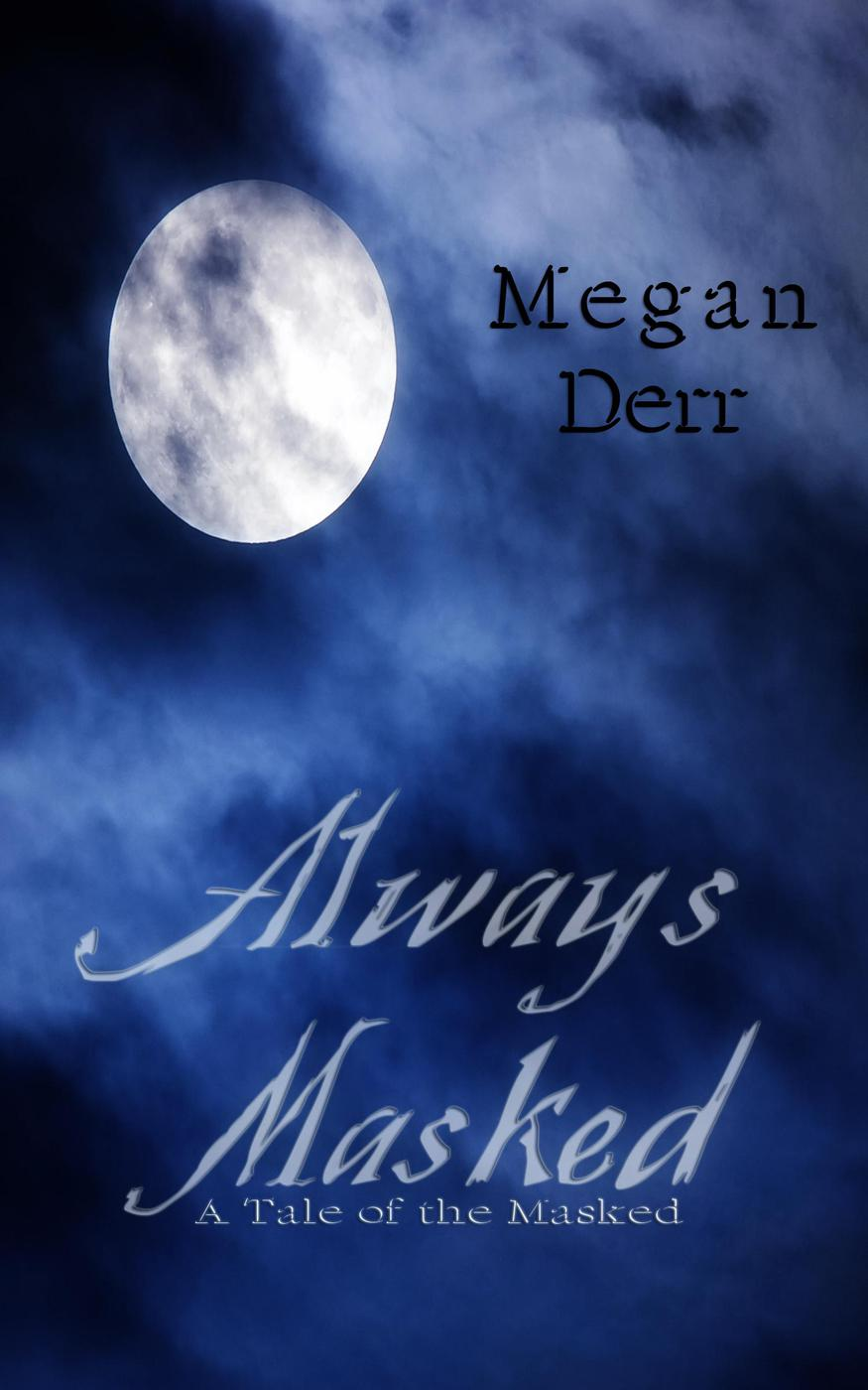 Always Masked (The Masked, #2)