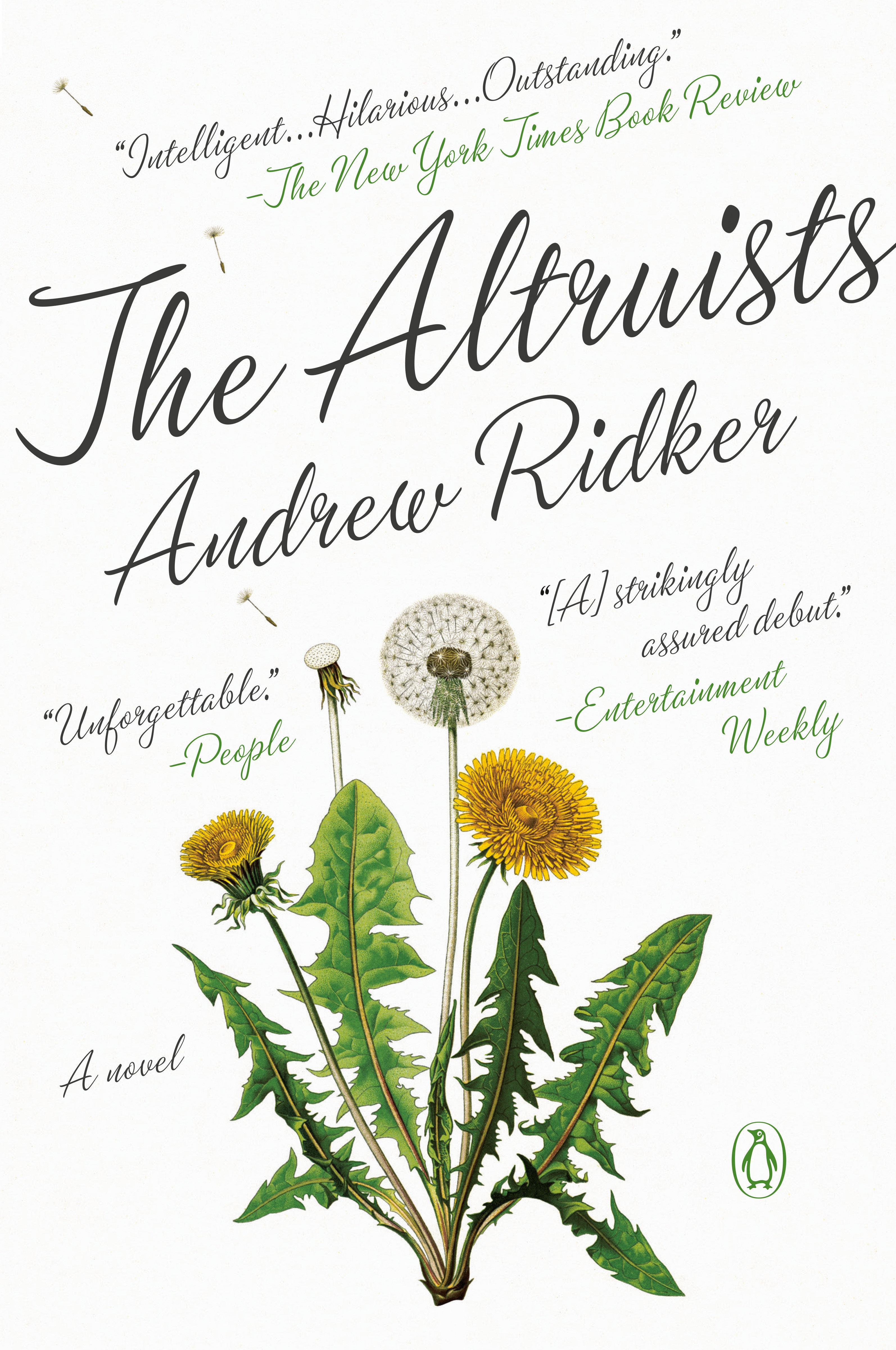 The Altruists A Novel