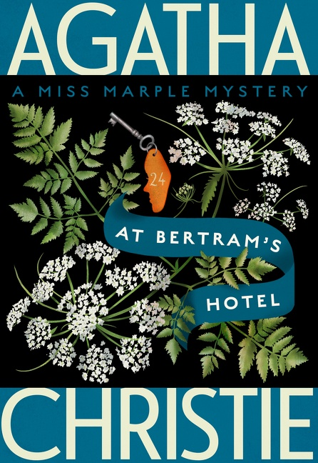 At Bertram's Hotel A Miss Marple Mystery