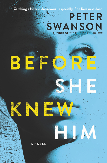Before She Knew Him A Novel