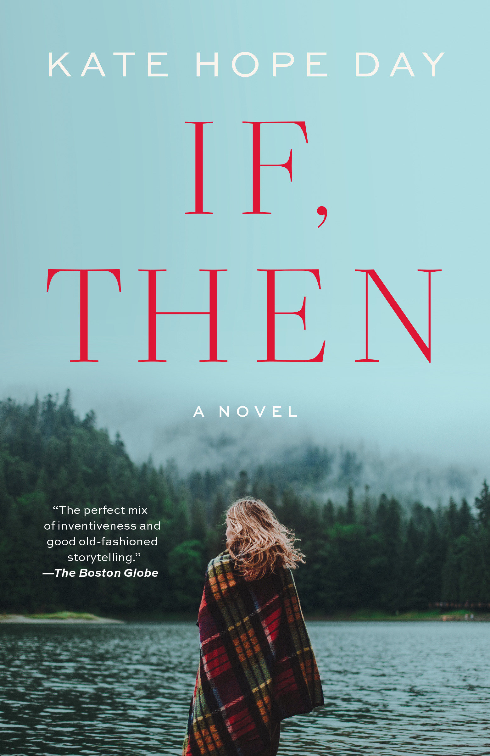 If, Then A Novel