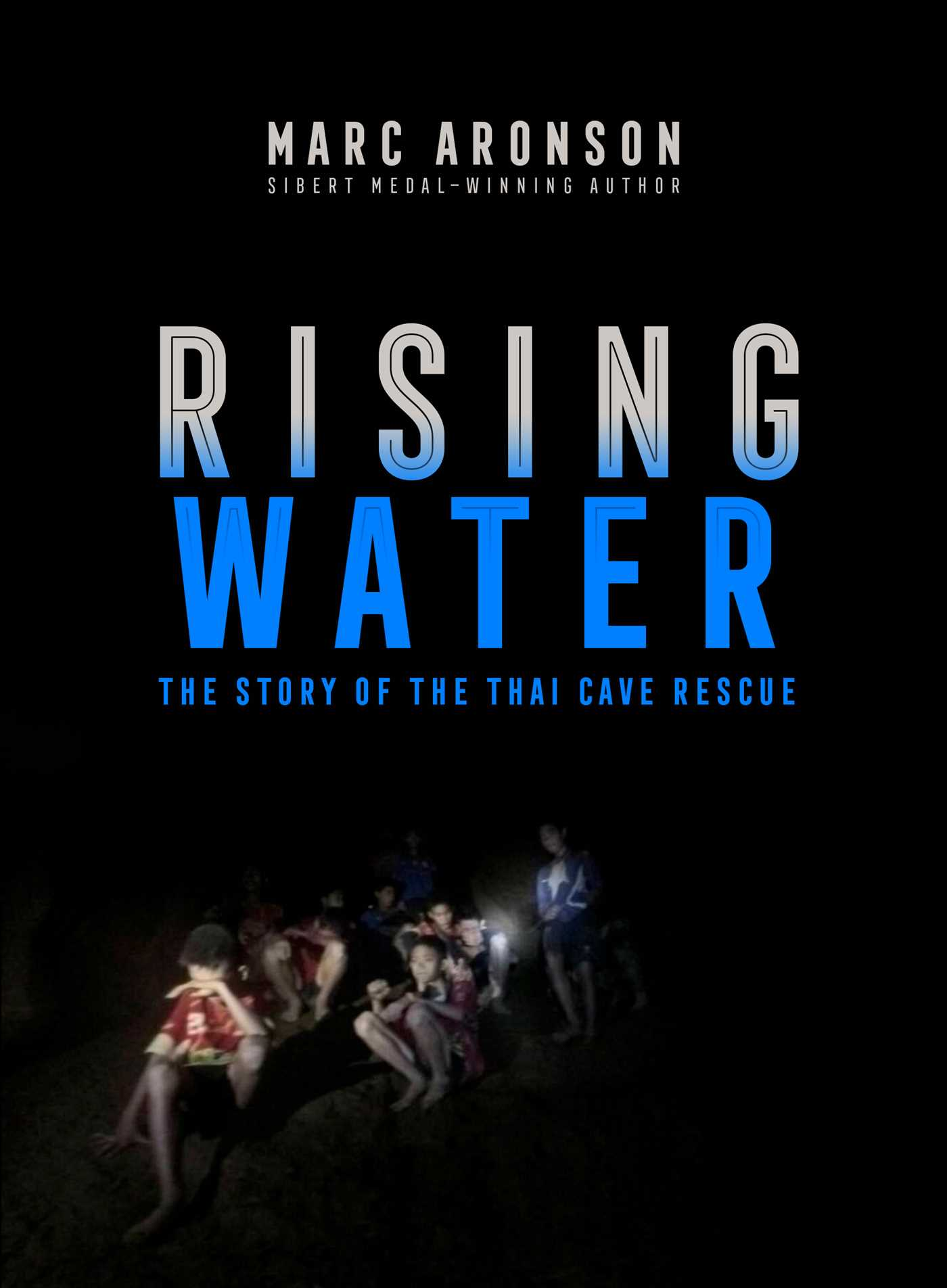 Rising Water The Story of the Thai Cave Rescue