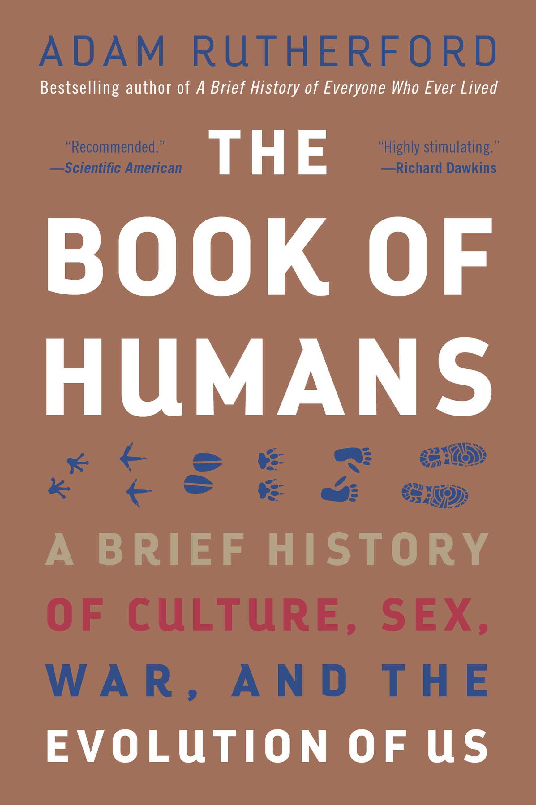 Humanimal How Homo sapiens Became Nature's Most Paradoxical Creature—A New Evolutionary History