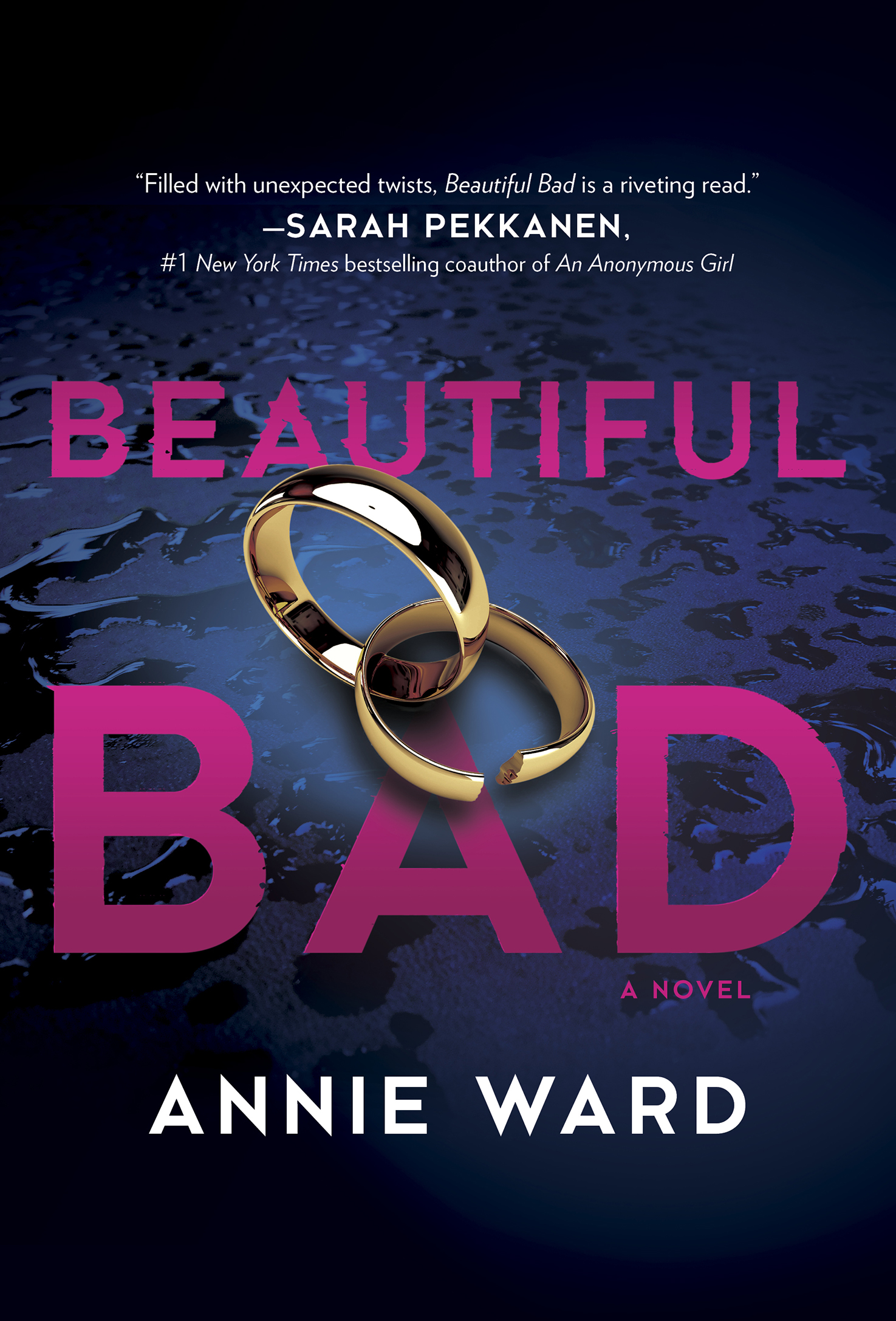 Beautiful Bad A Novel