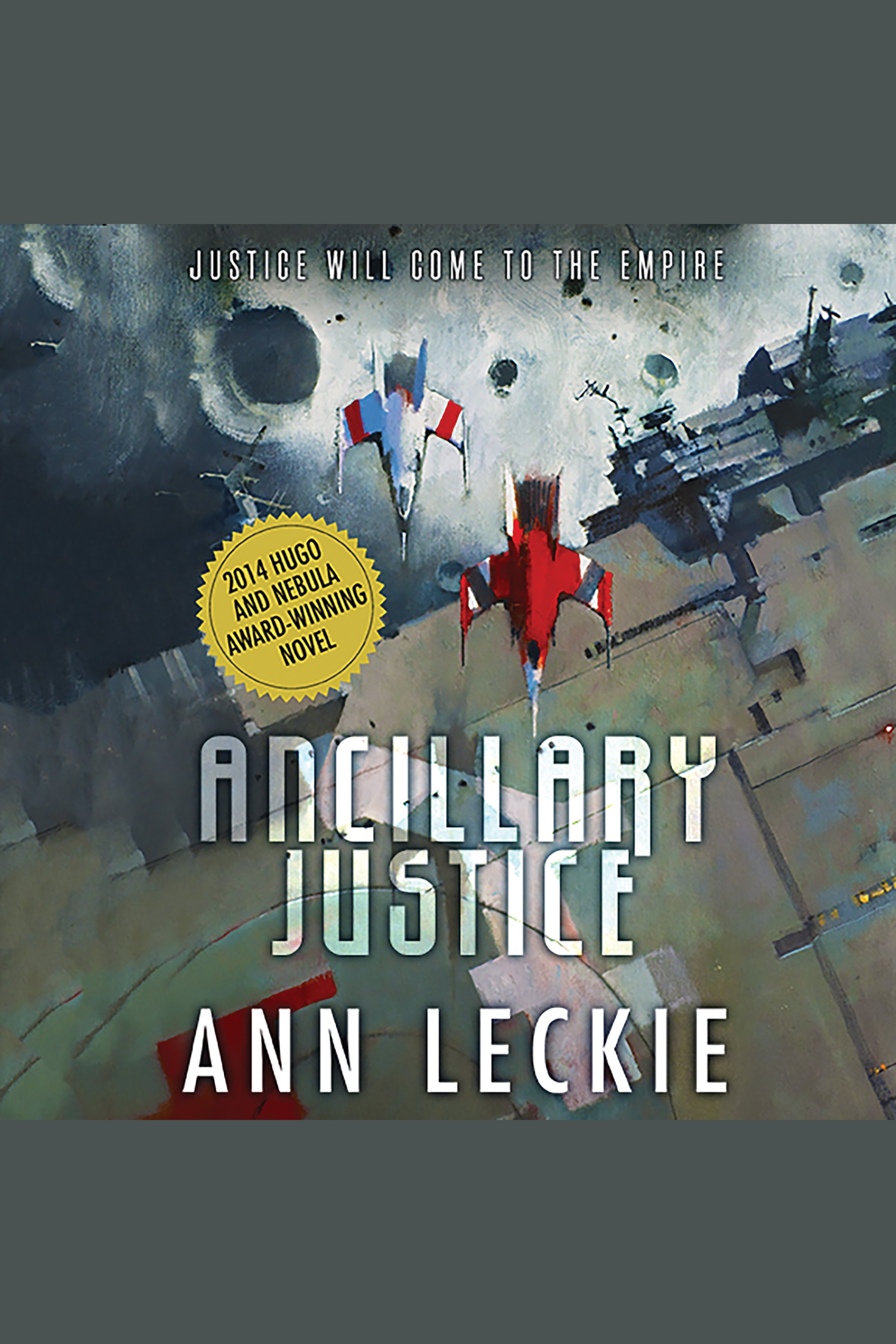 Ancillary Justice [electronic resource]