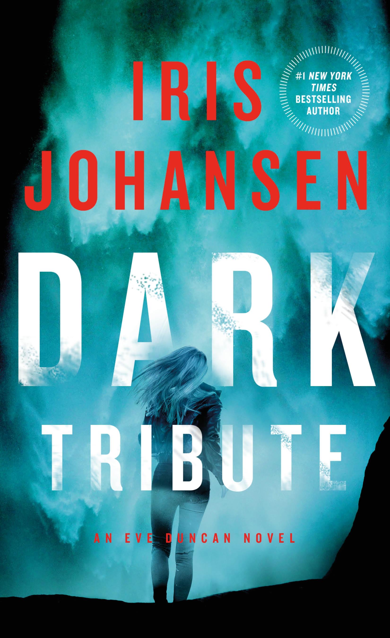 Dark Tribute An Eve Duncan Novel