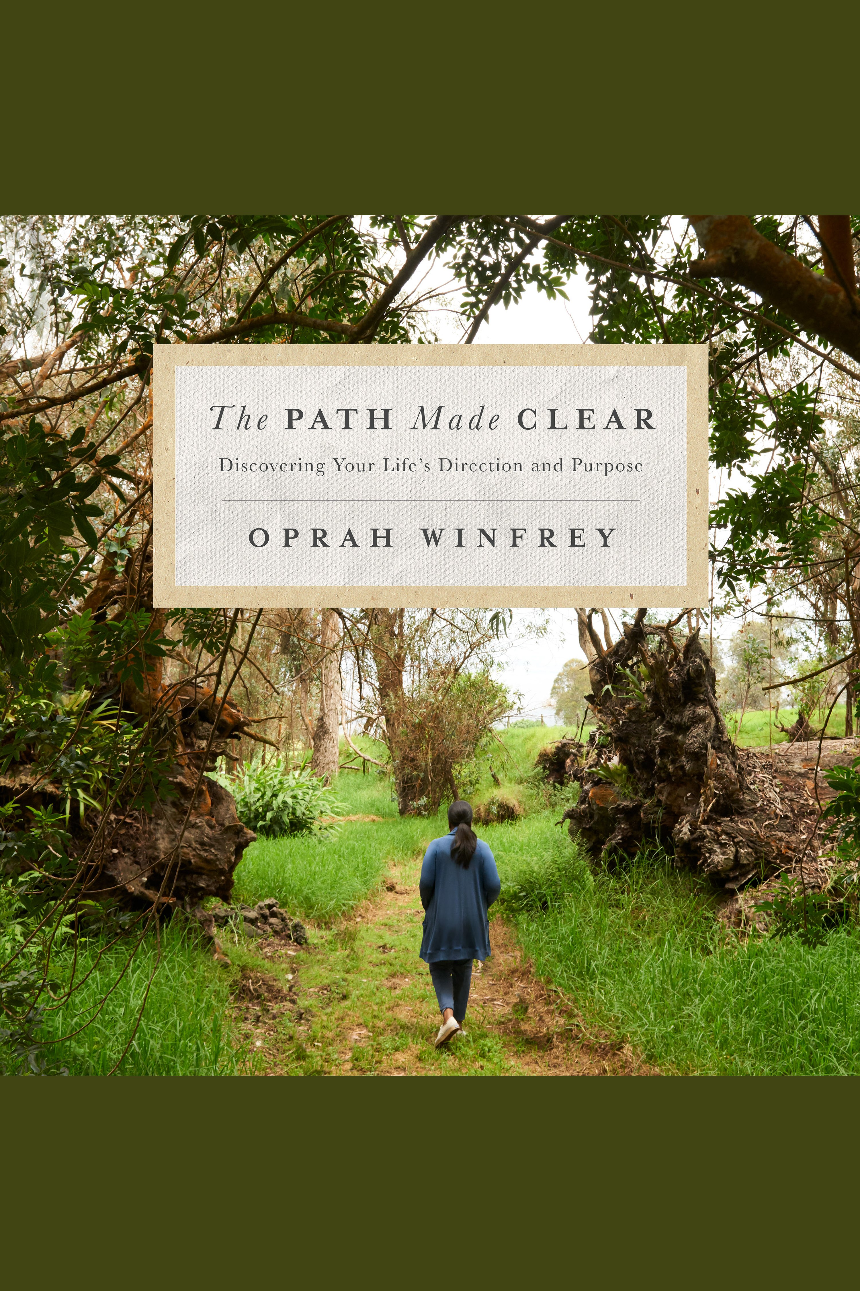 Path Made Clear, The Discovering Your Life's Direction and Purpose
